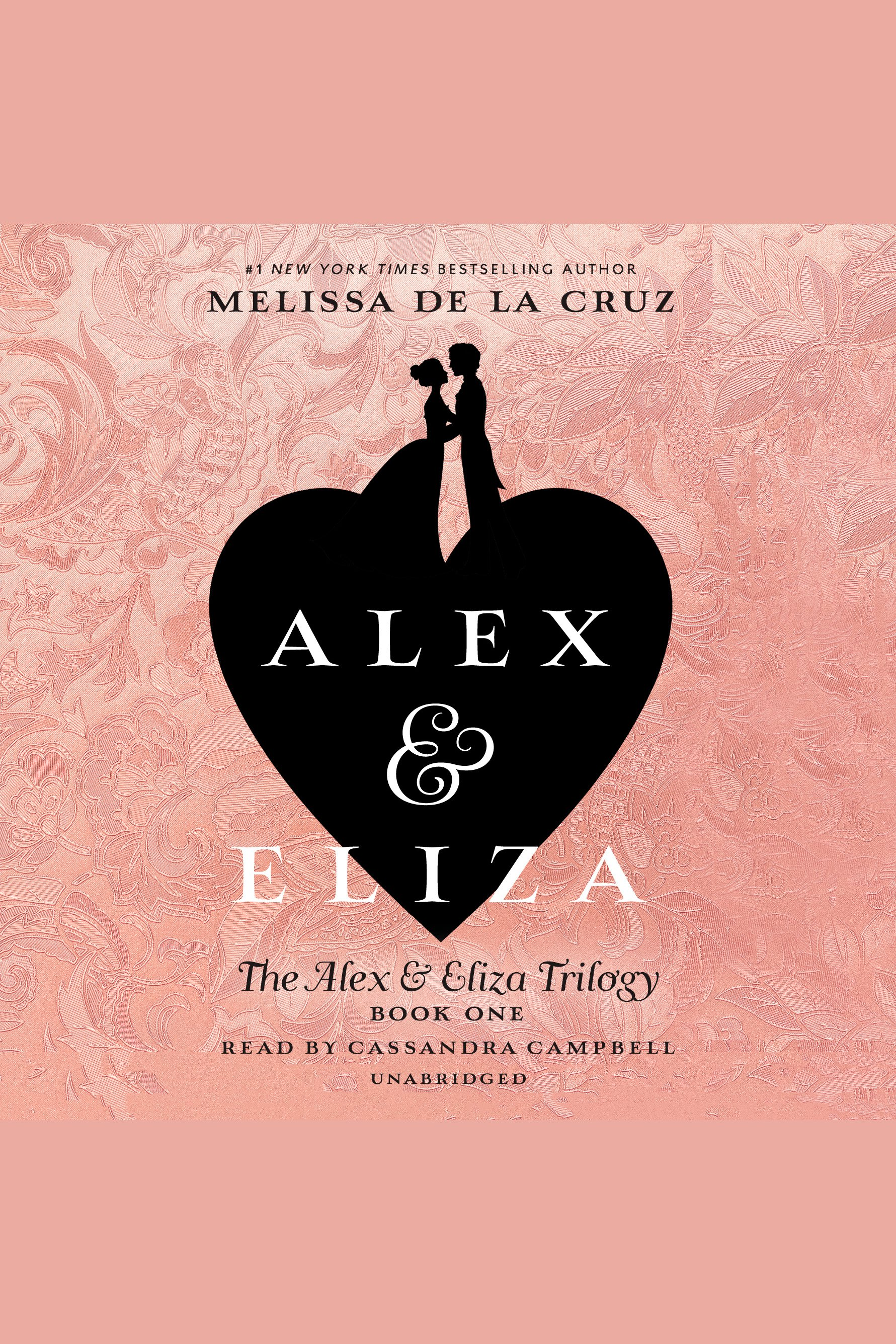 Alex & Eliza [AudioEbook] : a love story