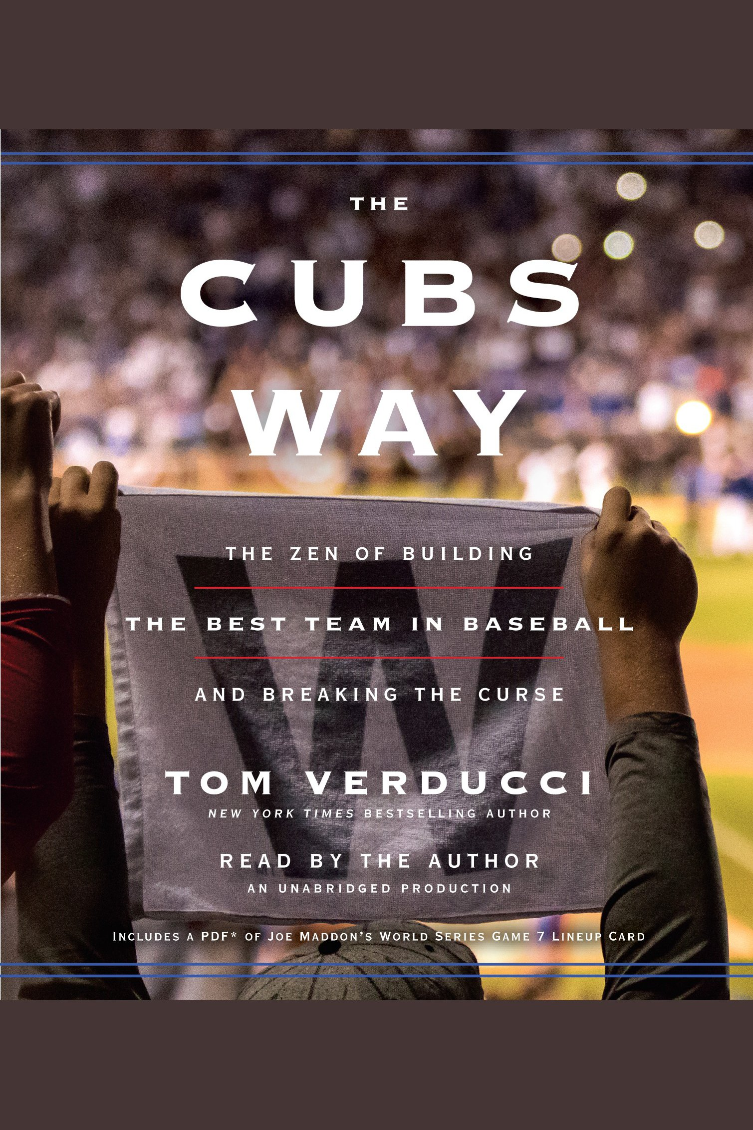 The Cubs Way [AUDIO EBOOK] The Zen of Building the Best Team in Baseball and Breaking the Curse