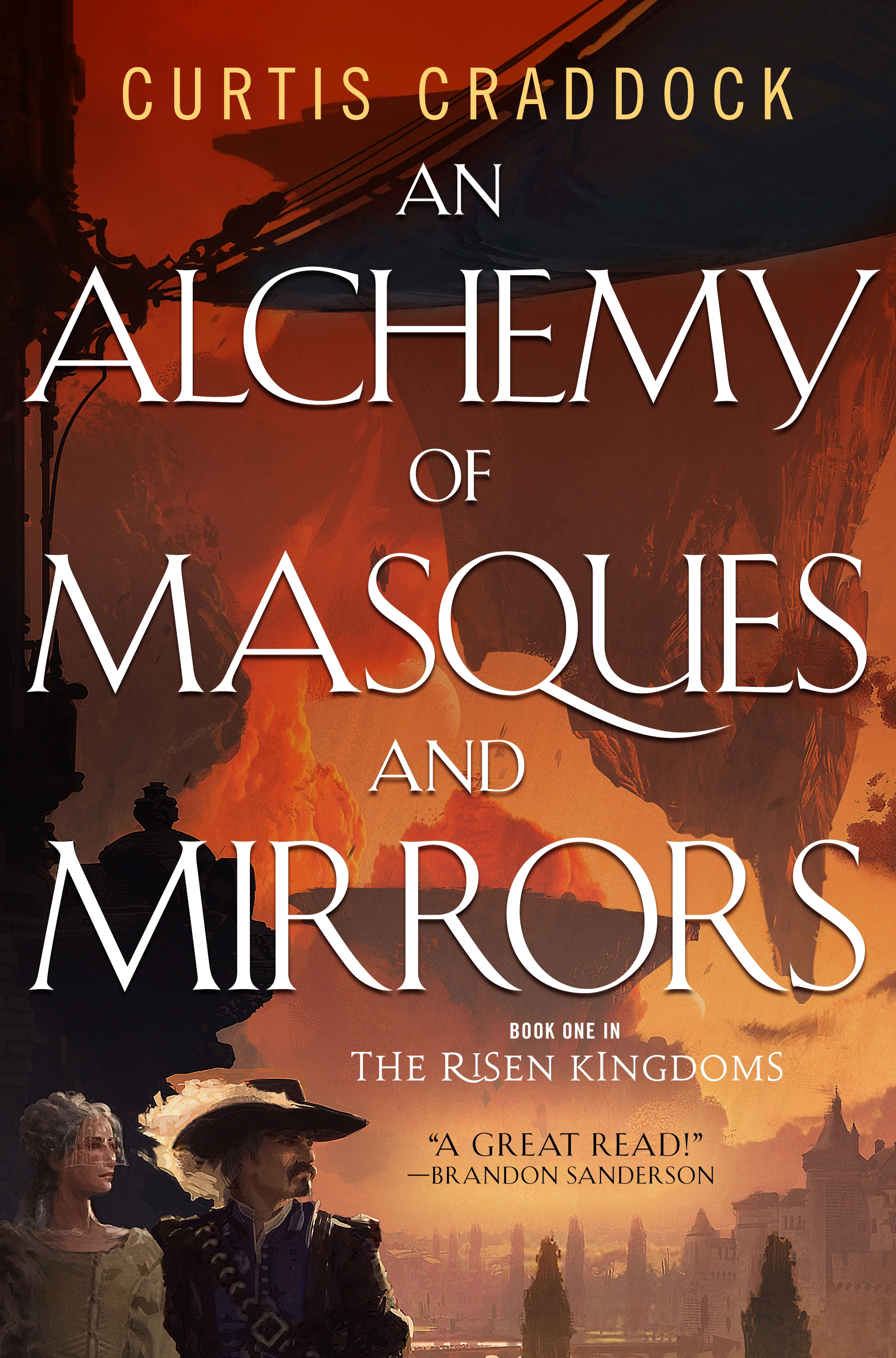 An Alchemy of Masques and Mirrors A Novel