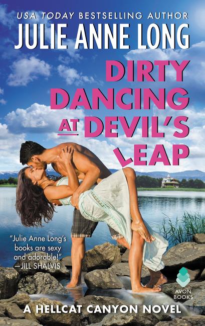 Dirty Dancing at Devil's Leap A Hellcat Canyon Novel