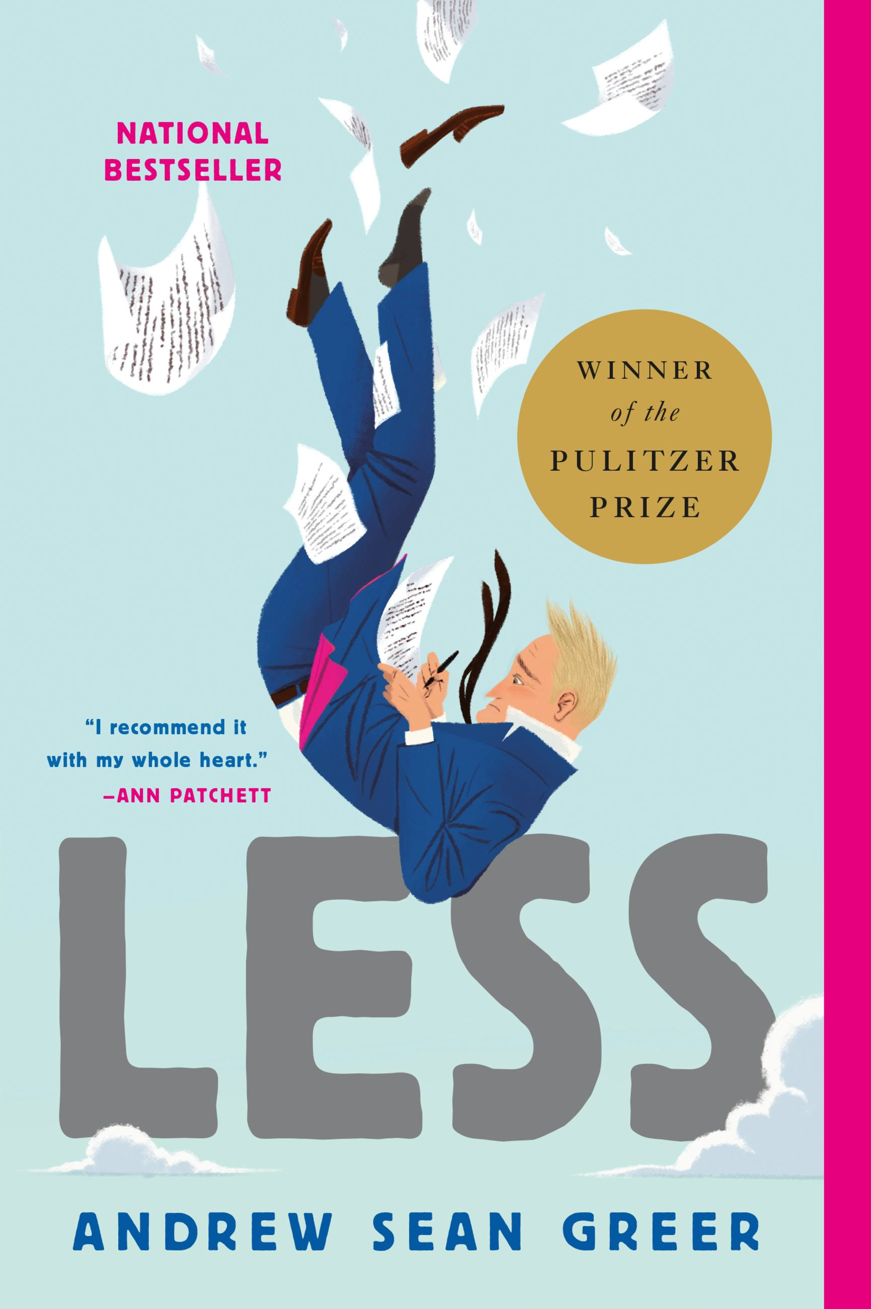 Less (Winner of the Pulitzer Prize) A Novel
