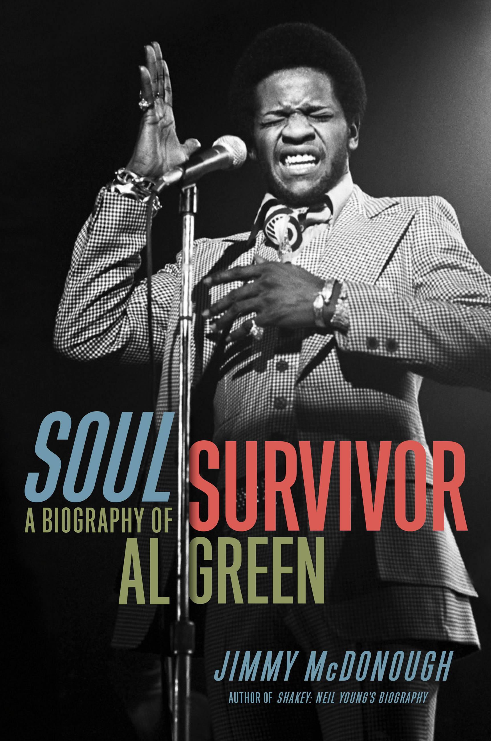 Soul survivor [eBook] : a biography of Al Green