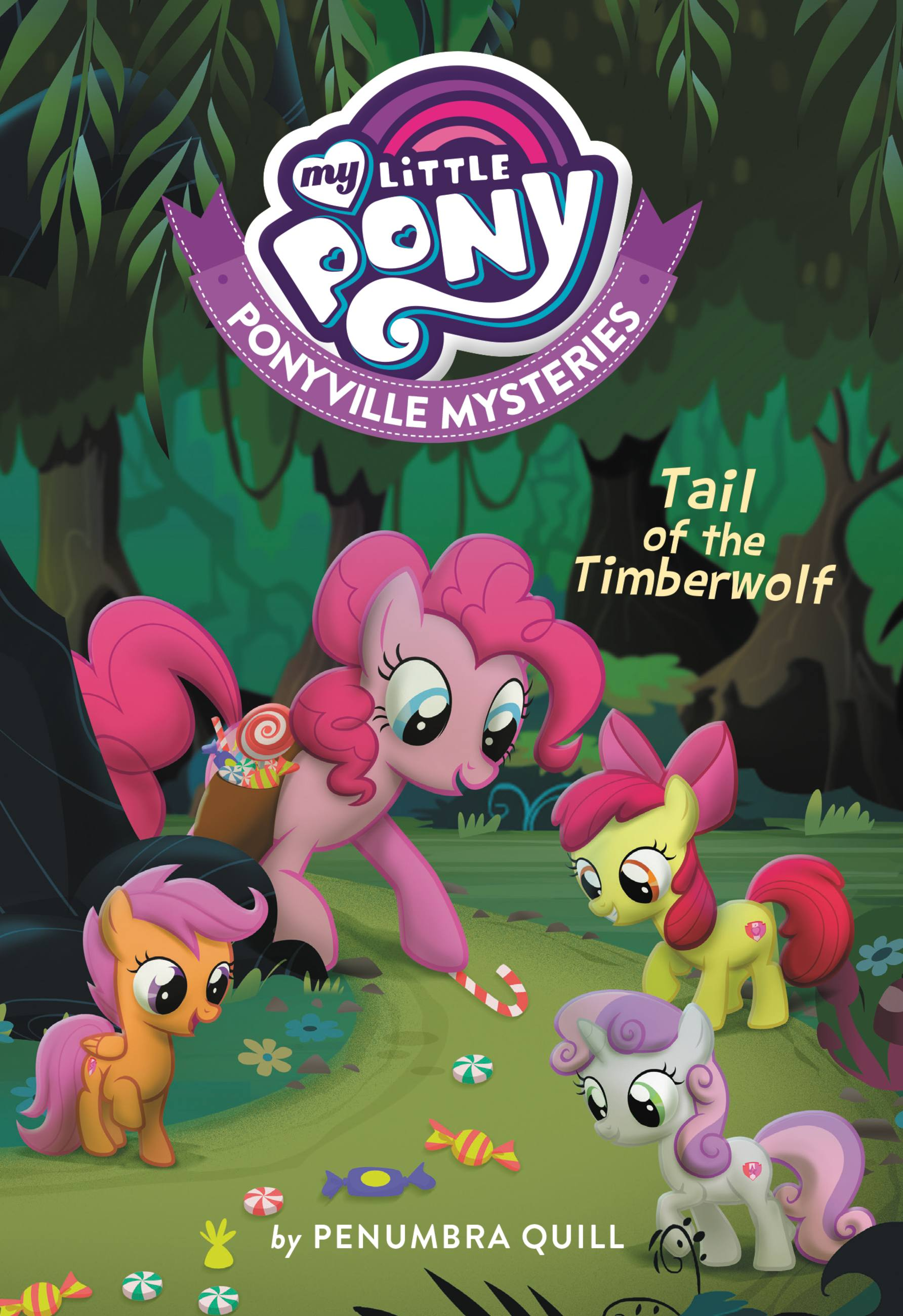 My Little Pony: Ponyville Mysteries: The Tail of the Timberwolf
