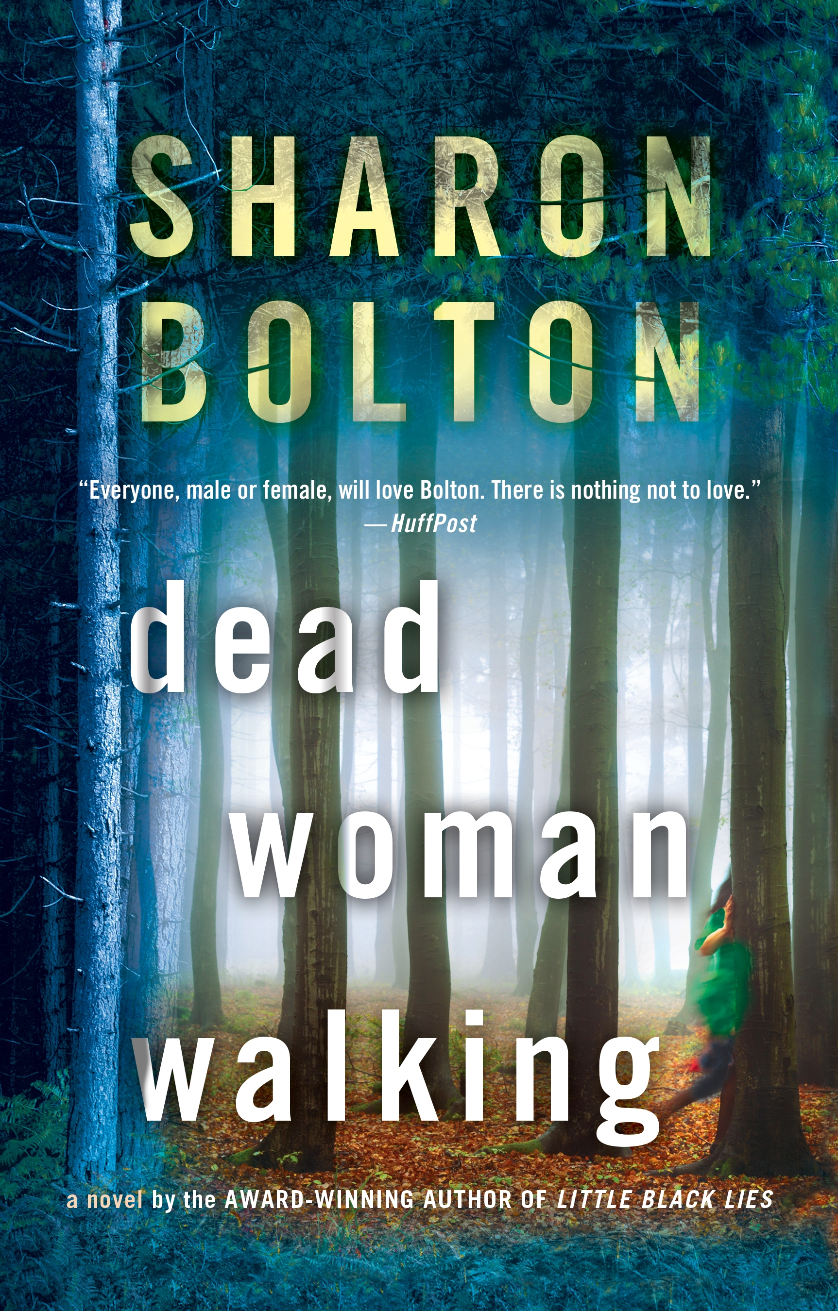 Dead Woman Walking A Novel