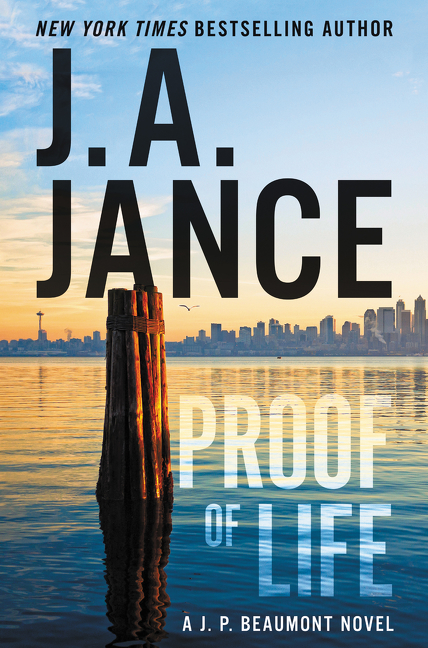 Proof of Life A J. P. Beaumont Novel