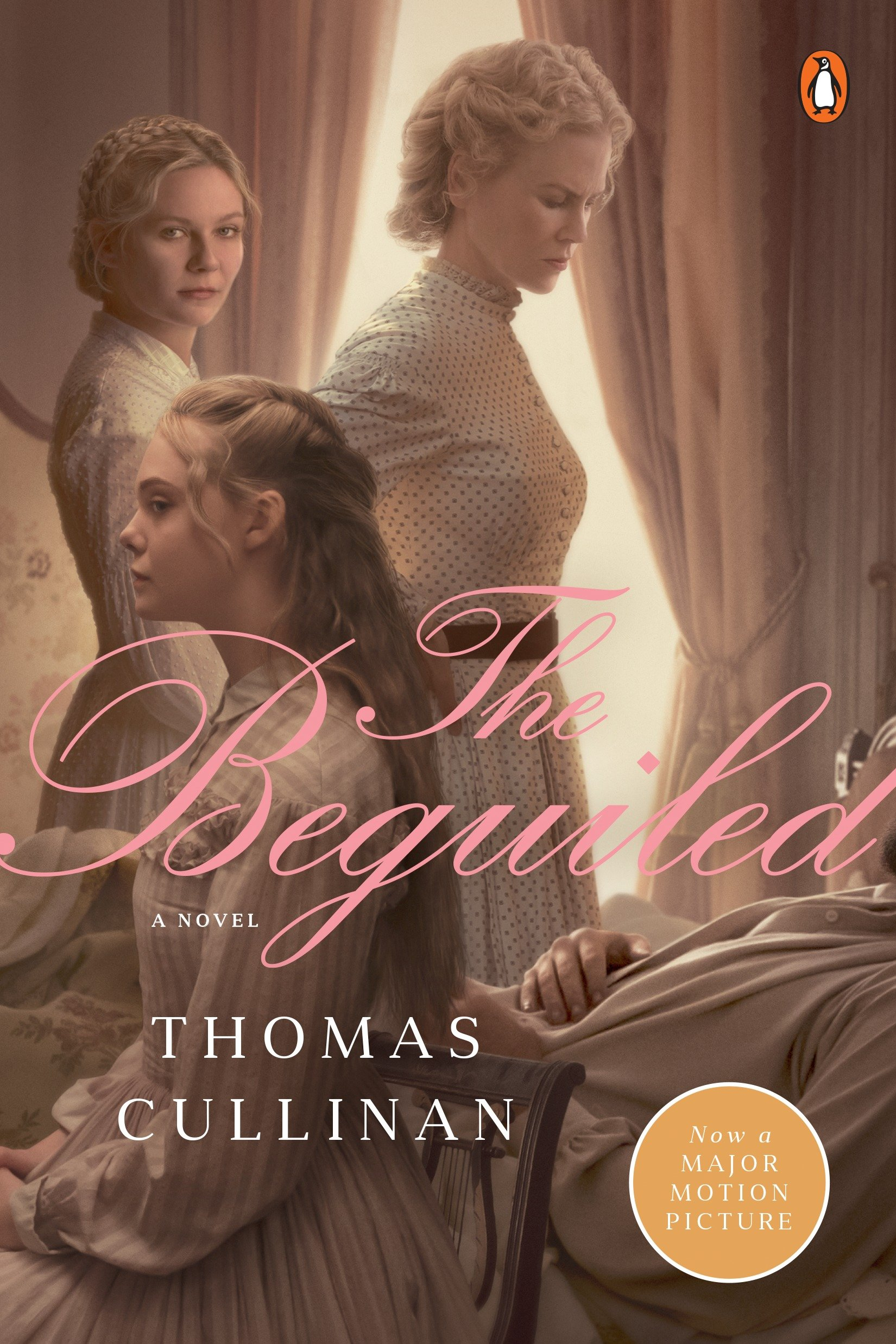 The Beguiled A Novel (Movie Tie-In)