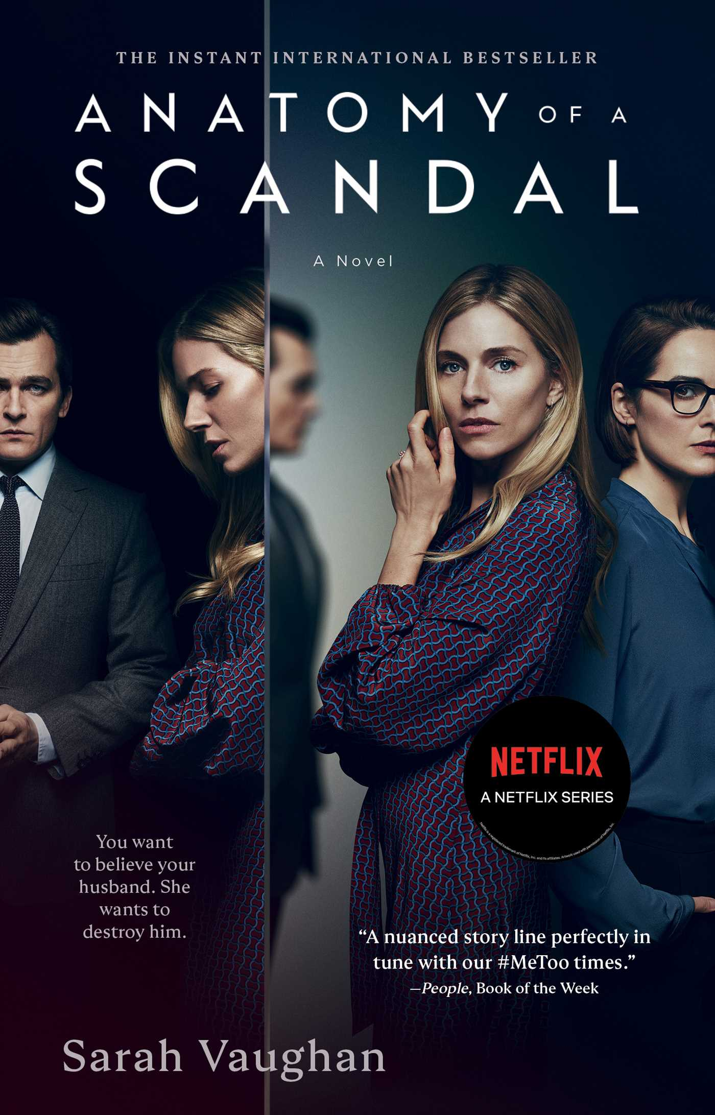 Anatomy of a Scandal A Novel