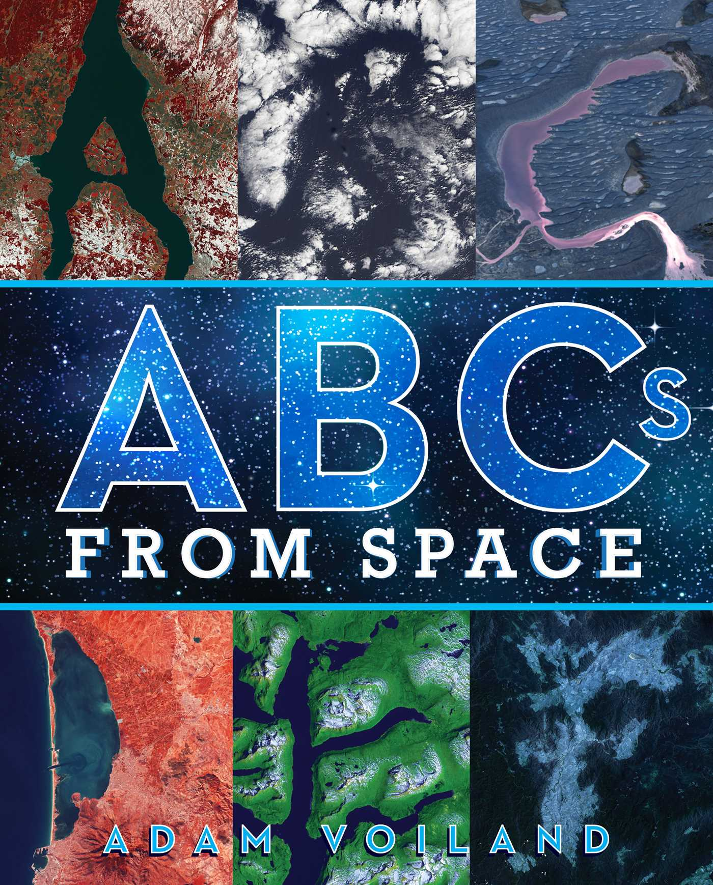 ABCs from Space A Discovered Alphabet