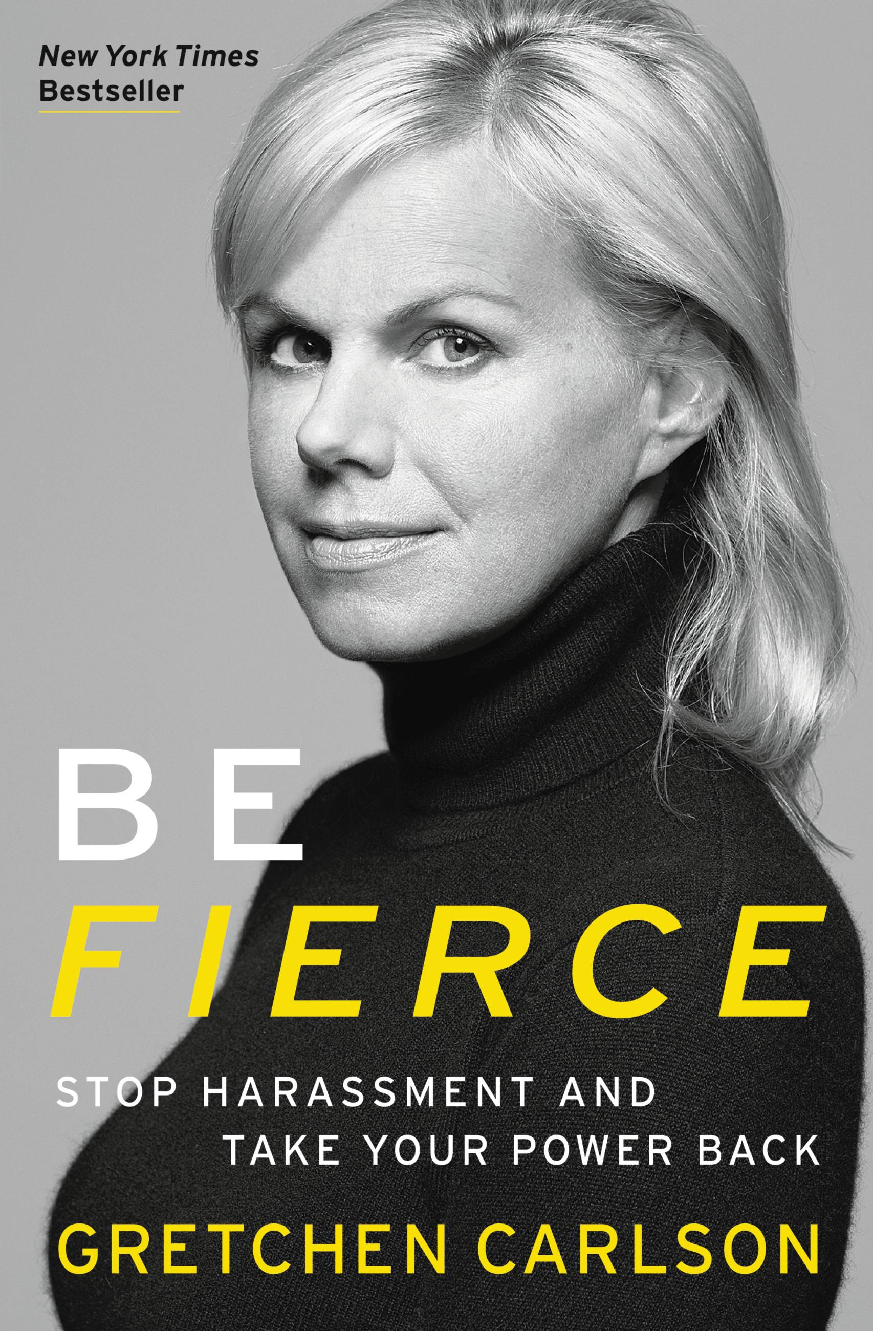 Be Fierce Stop Harassment and Take Your Power Back