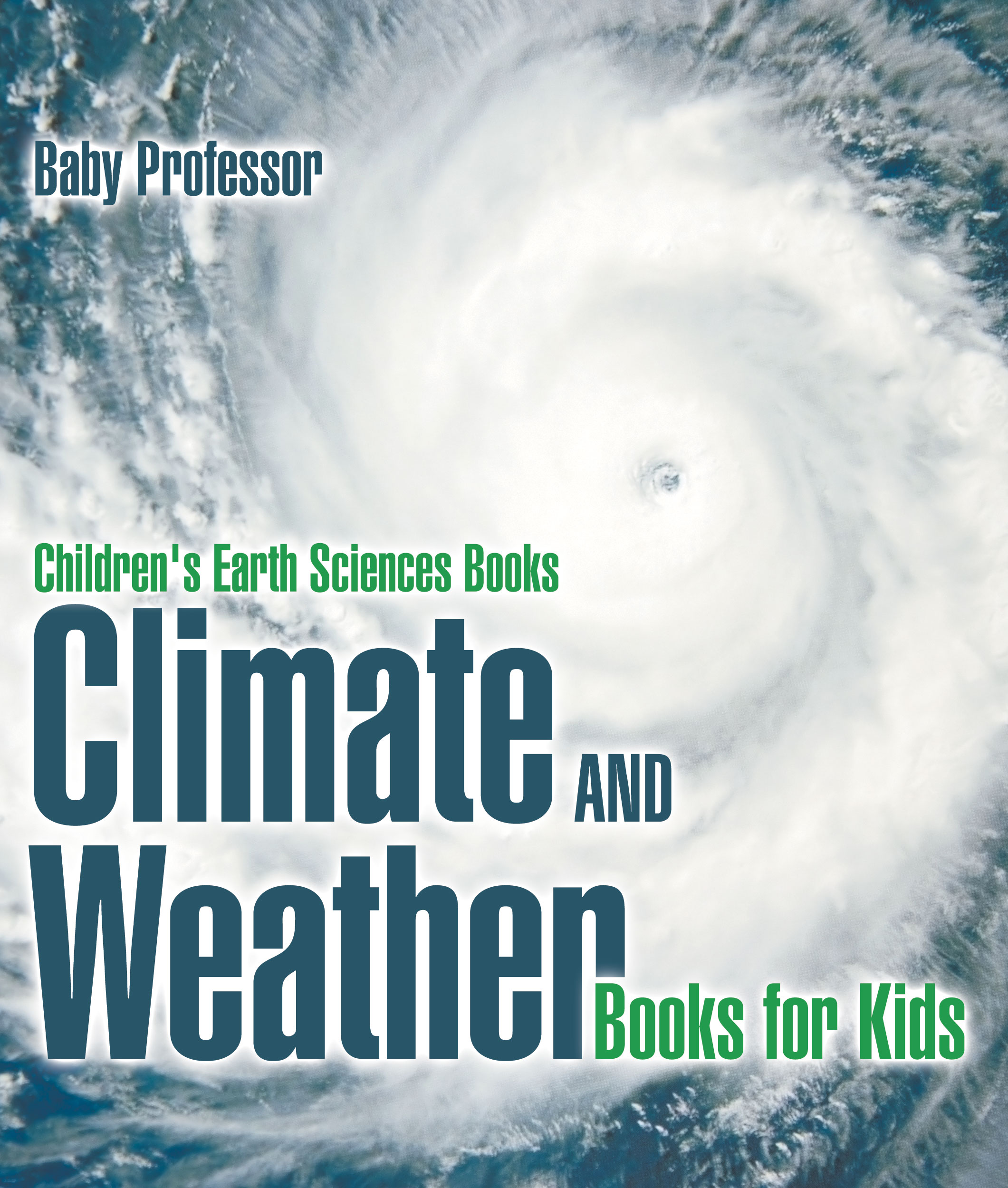 Climate and Weather Books for Kids | Children's Earth Sciences Books