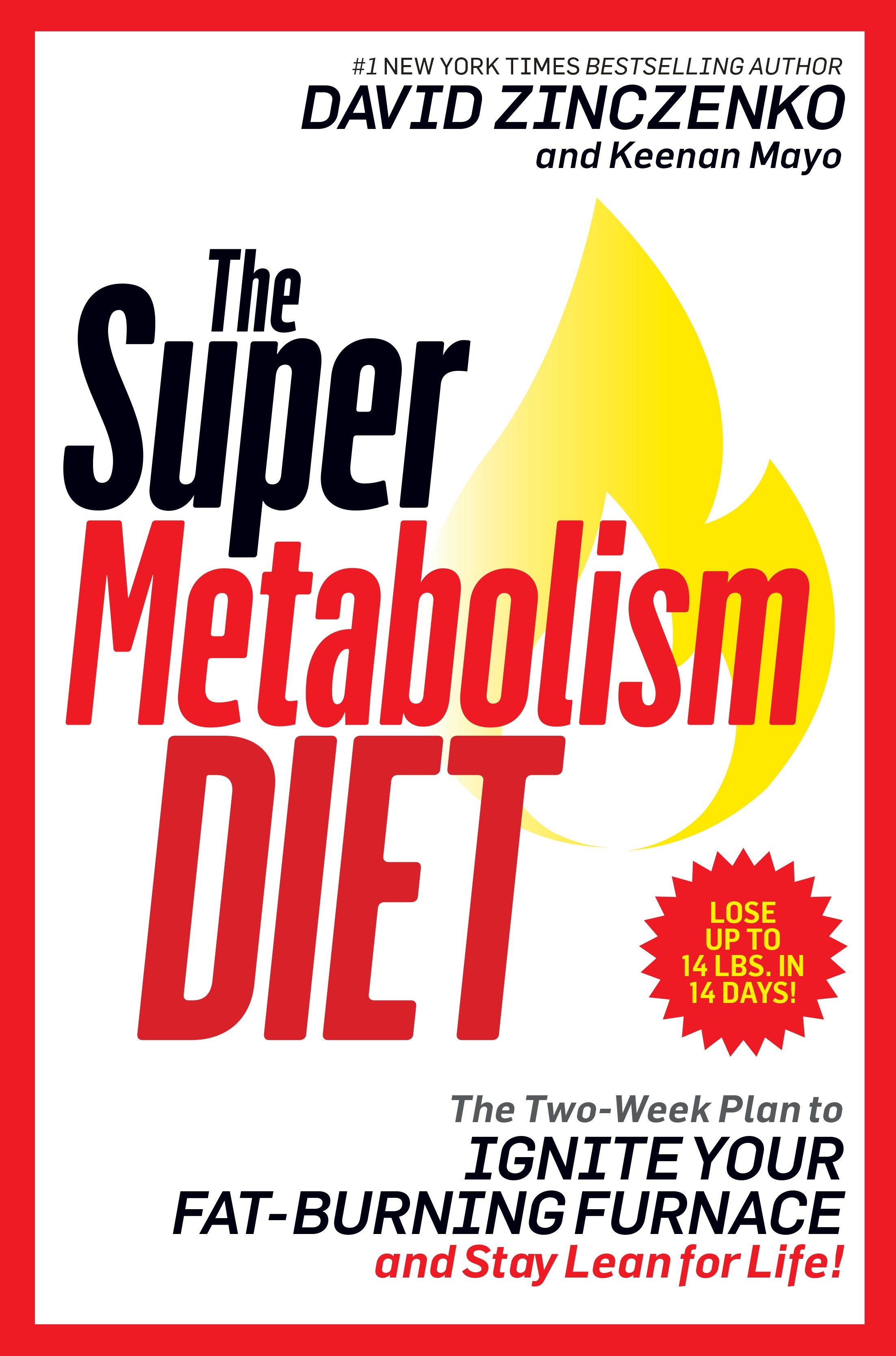 The Super Metabolism Diet The Two-Week Plan to Ignite Your Fat-Burning Furnace and Stay Lean for Life!