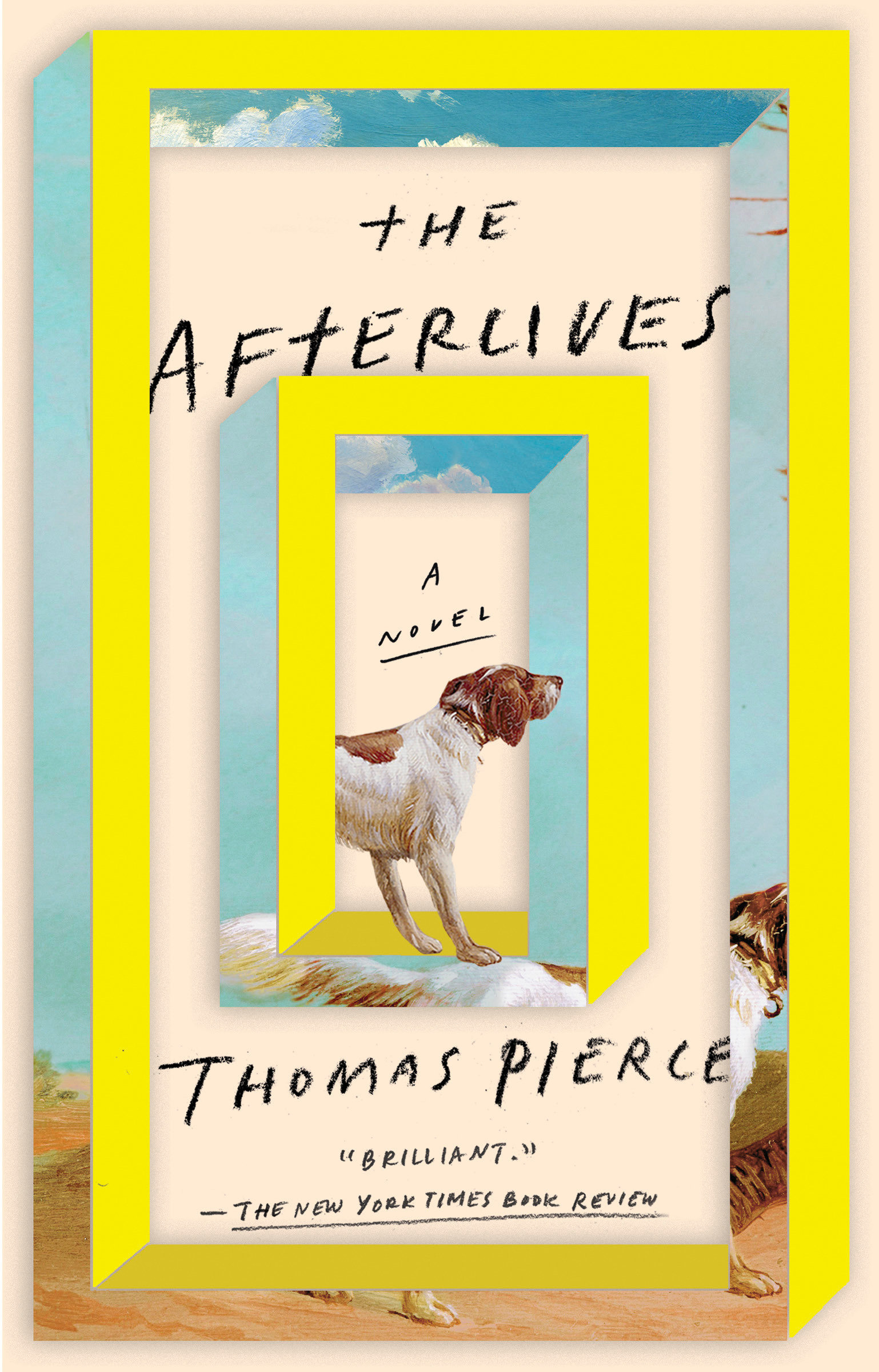 The Afterlives A Novel