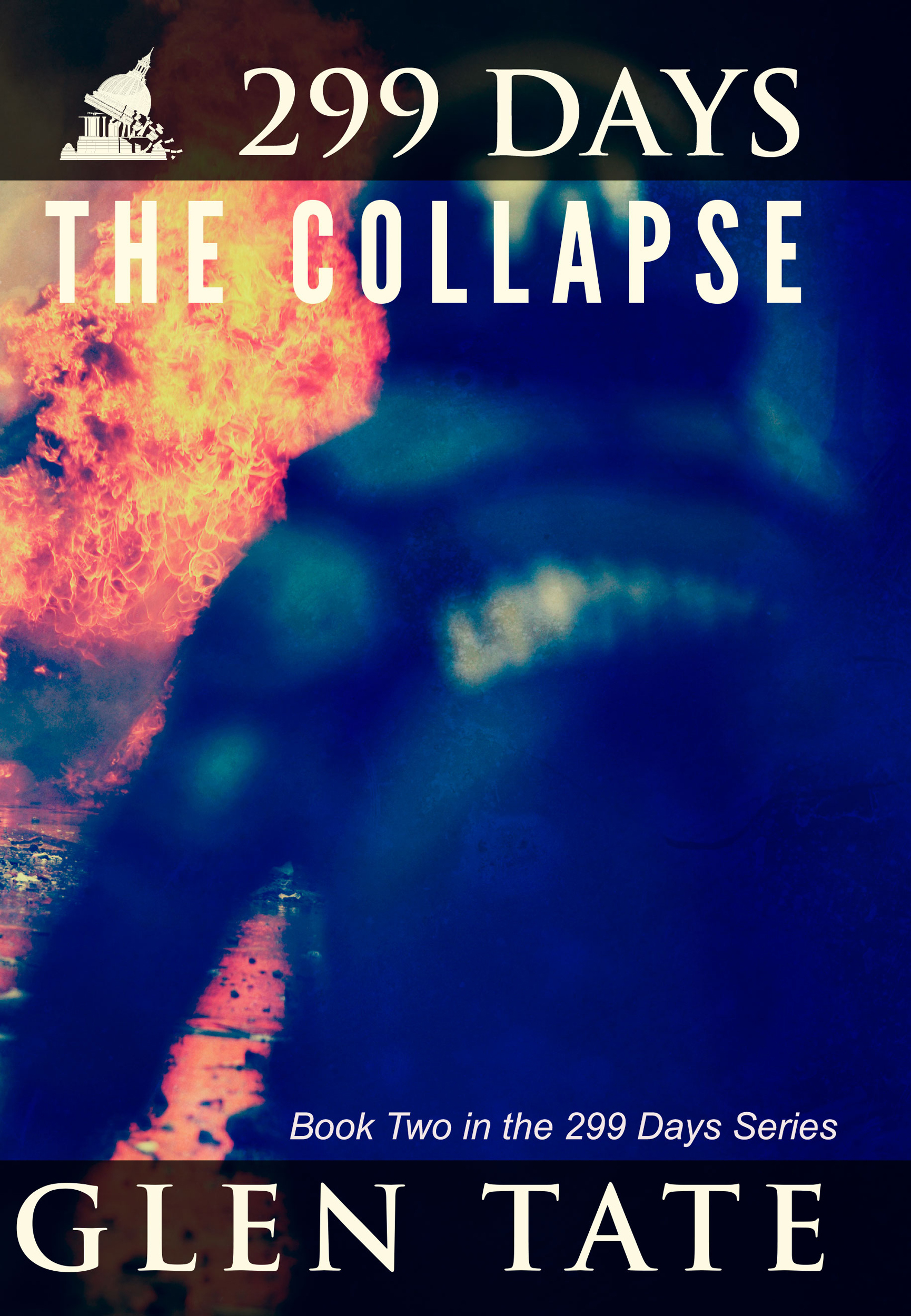 299 Days: The Collapse