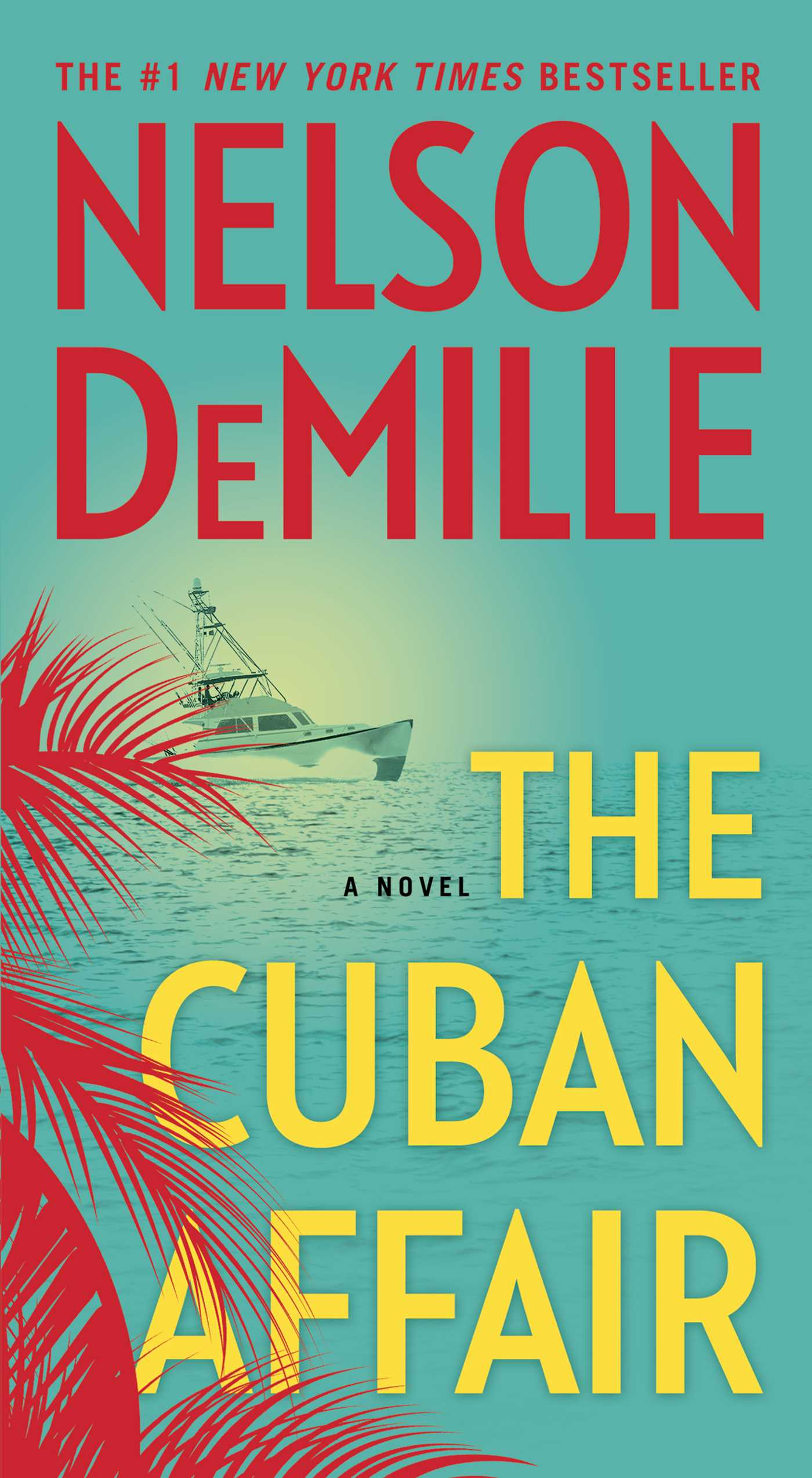 The Cuban Affair A Novel