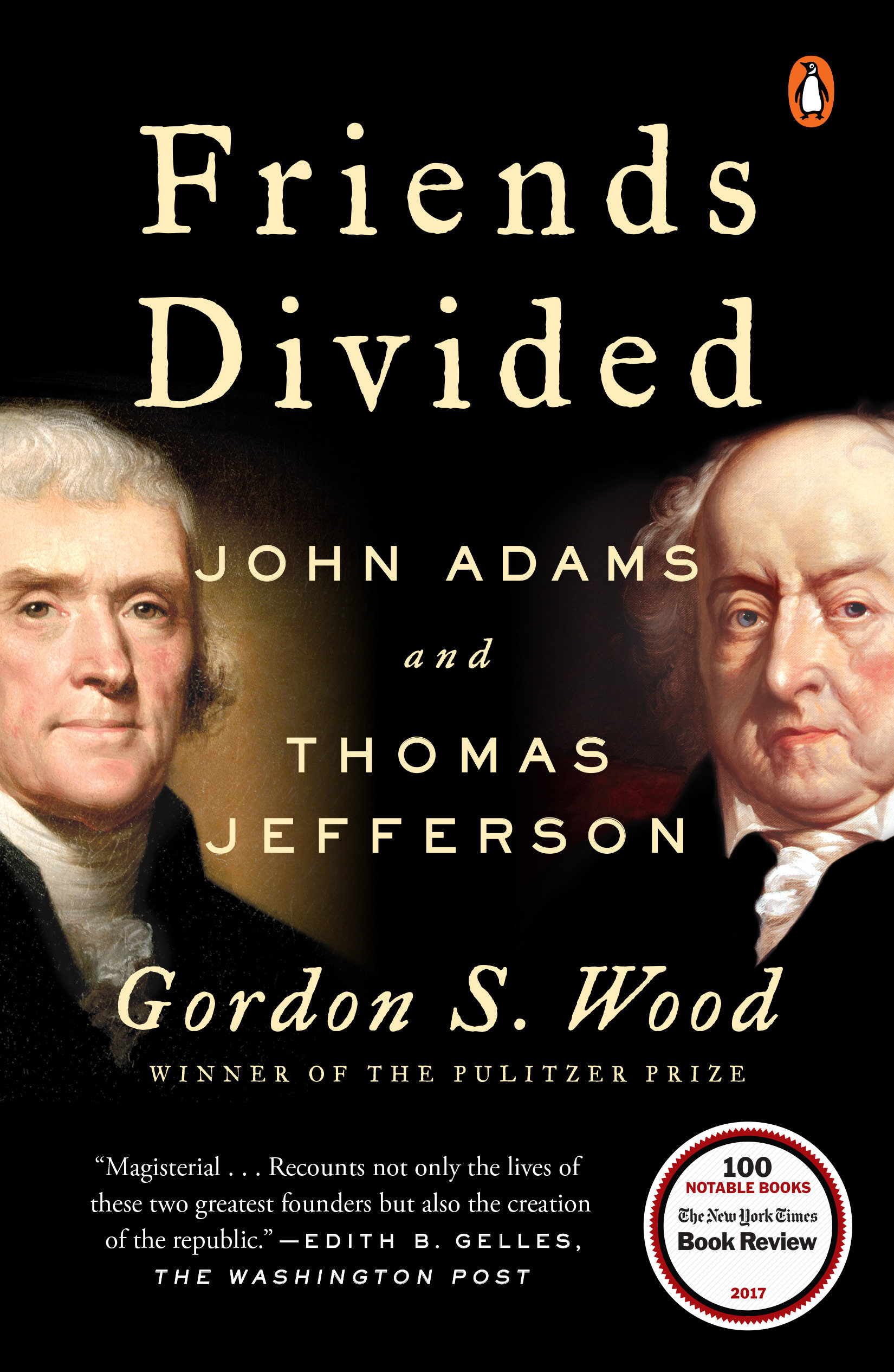 Friends Divided John Adams and Thomas Jefferson