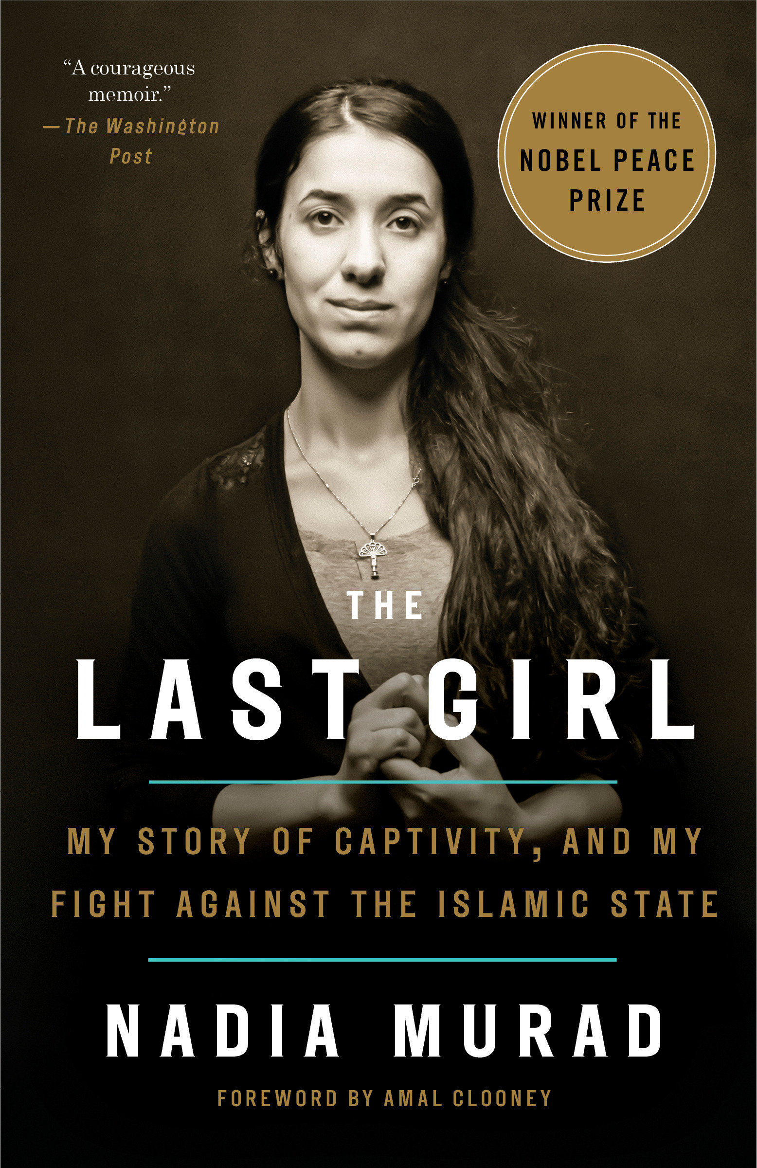The last girl [eBook] : my story of captivity, and my fight against the Islamic State
