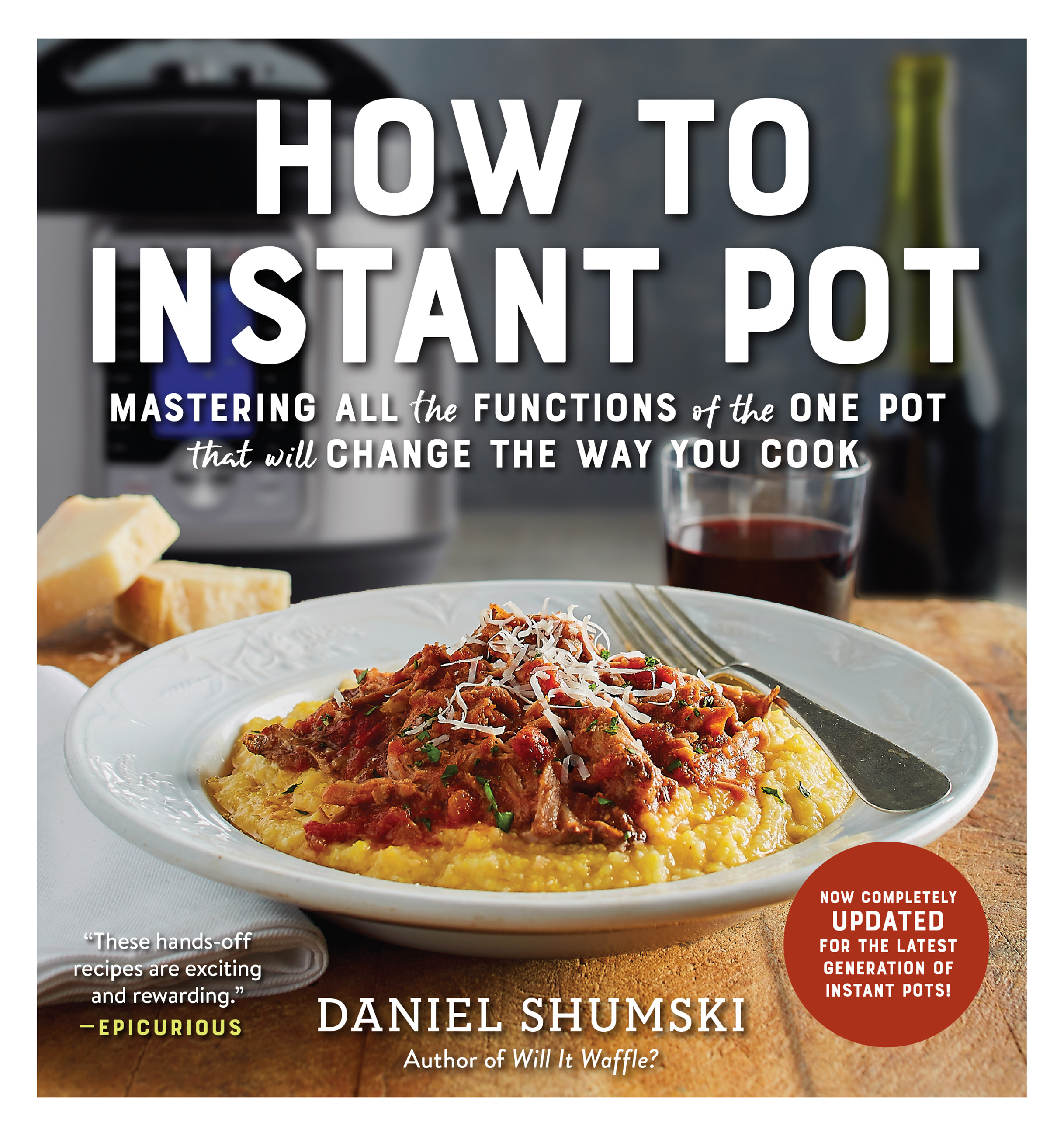 Cover image for How to Instant Pot [electronic resource] : Mastering All the Functions of the One Pot That Will Change the Way You Cook