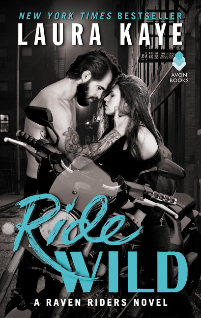 Ride Wild A Raven Riders Novel