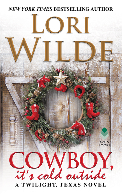 Cowboy, It's Cold Outside A Twilight, Texas Novel
