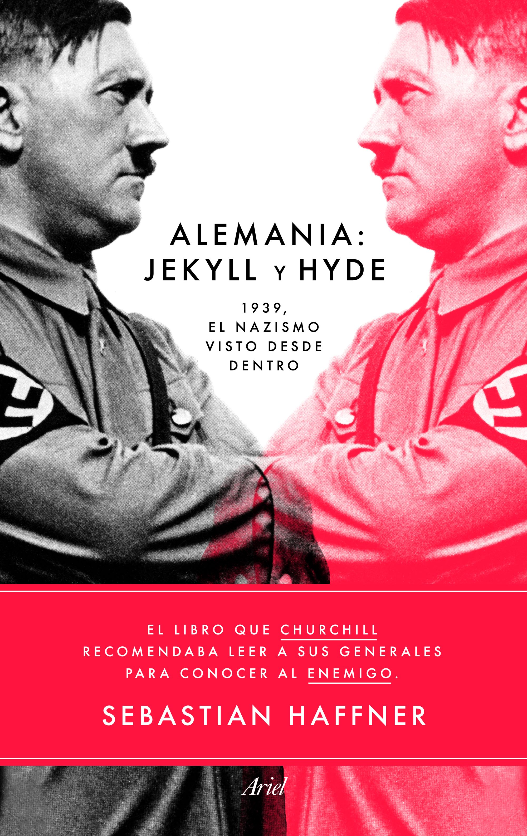 Alemania Jekyll y Hyde 1939, el nazismo visto desde dentro