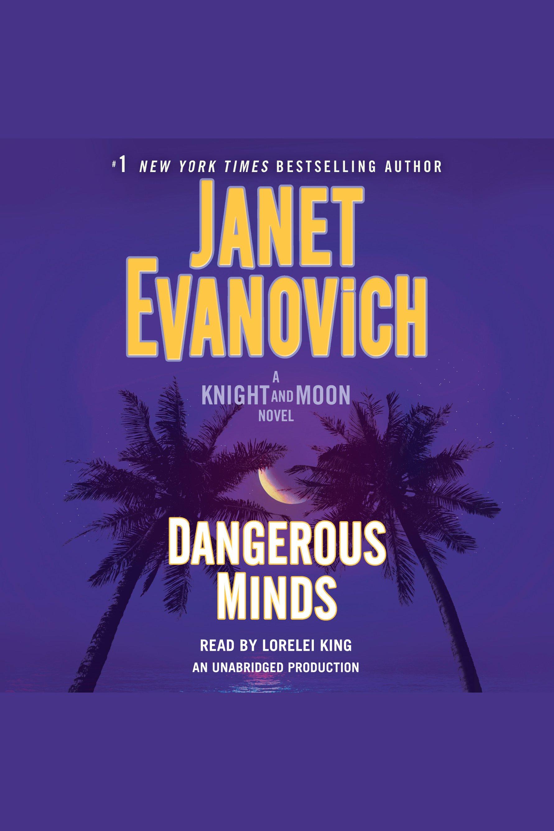 Dangerous Minds [AUDIO EBOOK] A Knight and Moon Novel