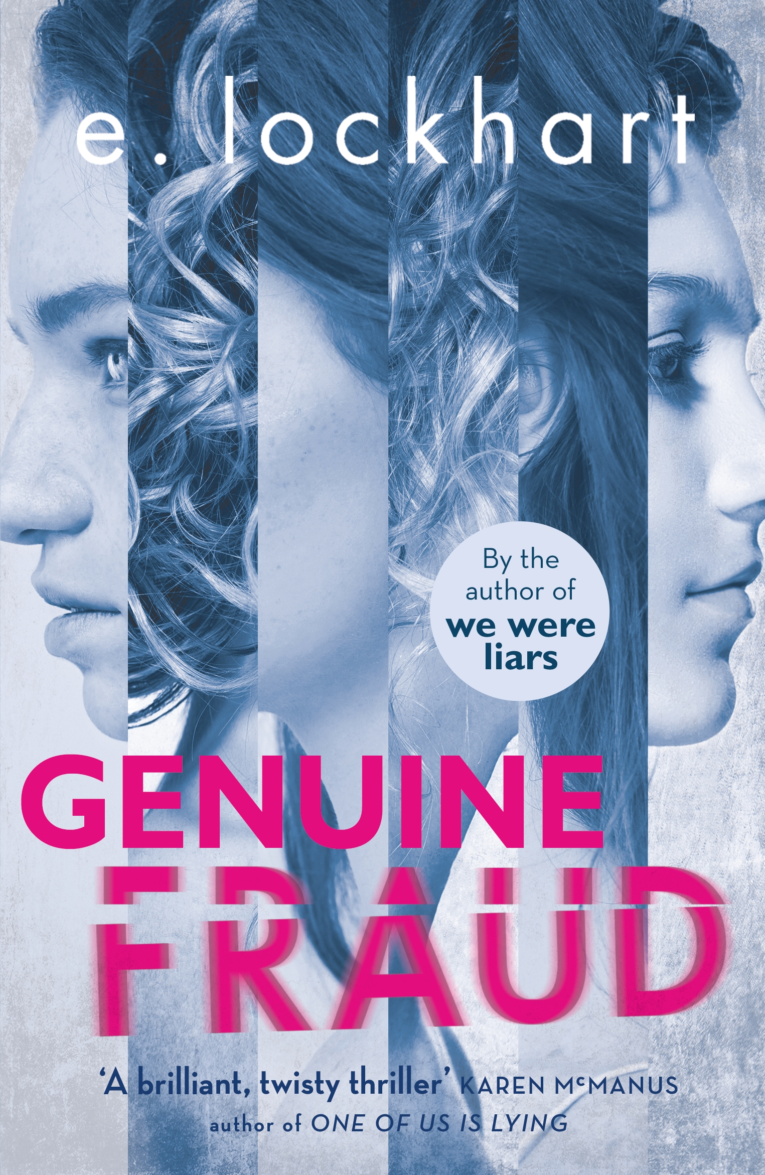 Genuine Fraud [electronic resource] : A masterful suspense novel from the author of the unforgettable bestseller We Were Liars
