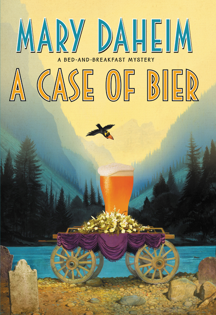 A Case of Bier A Bed-and-Breakfast Mystery