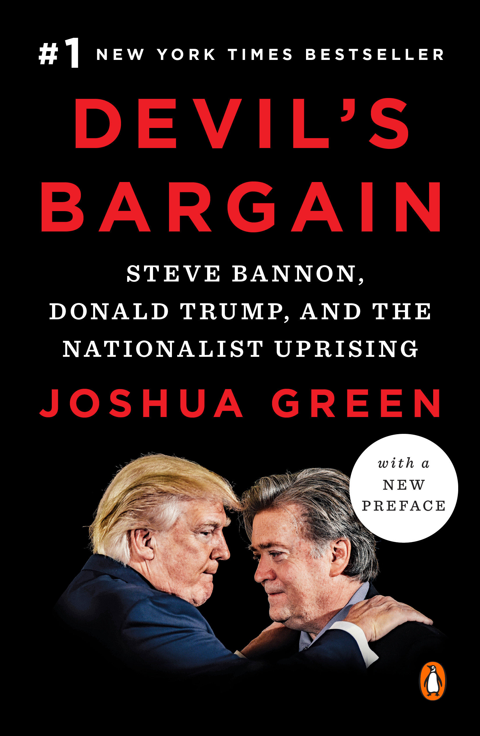 Devil's Bargain Steve Bannon, Donald Trump, and the Storming of the Presidency