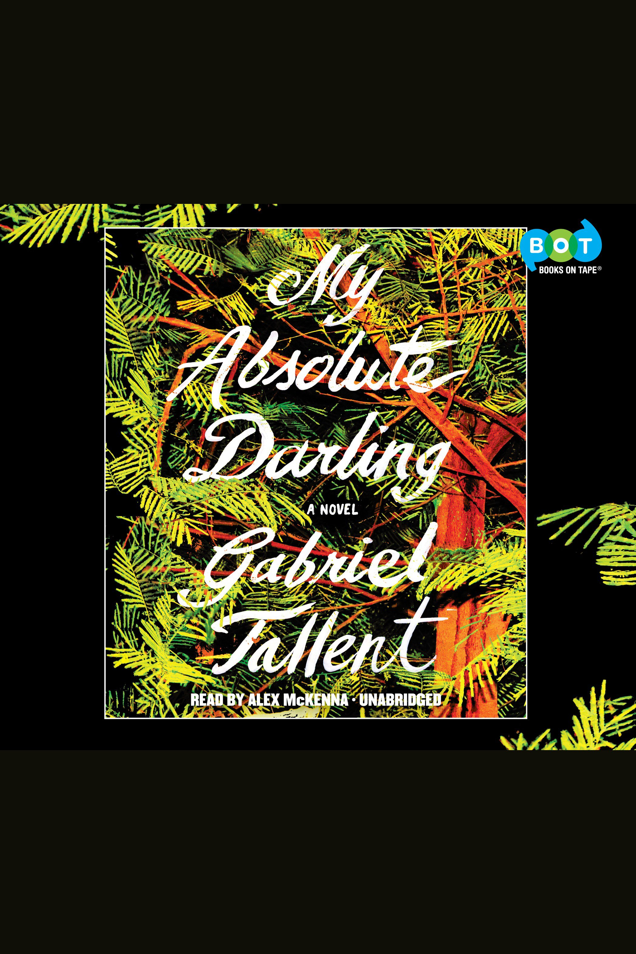 My Absolute Darling A Novel