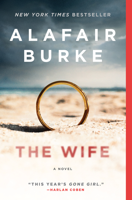 The Wife A Novel of Psychological Suspense