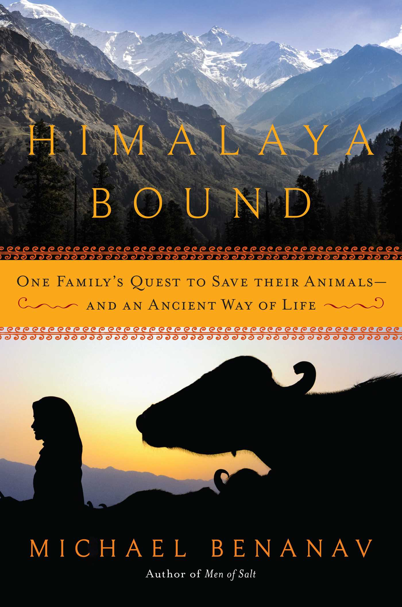 Himalaya Bound : One Family's Quest to Save Their Animals--And an Ancient Way of Life