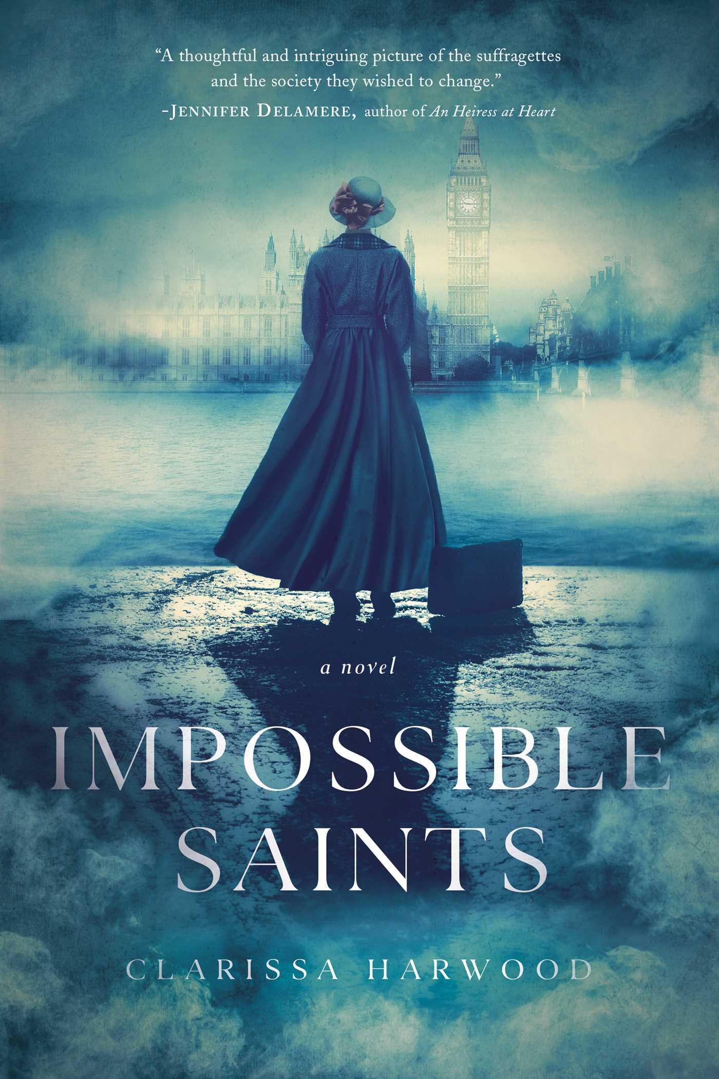 Impossible Saints : A Novel