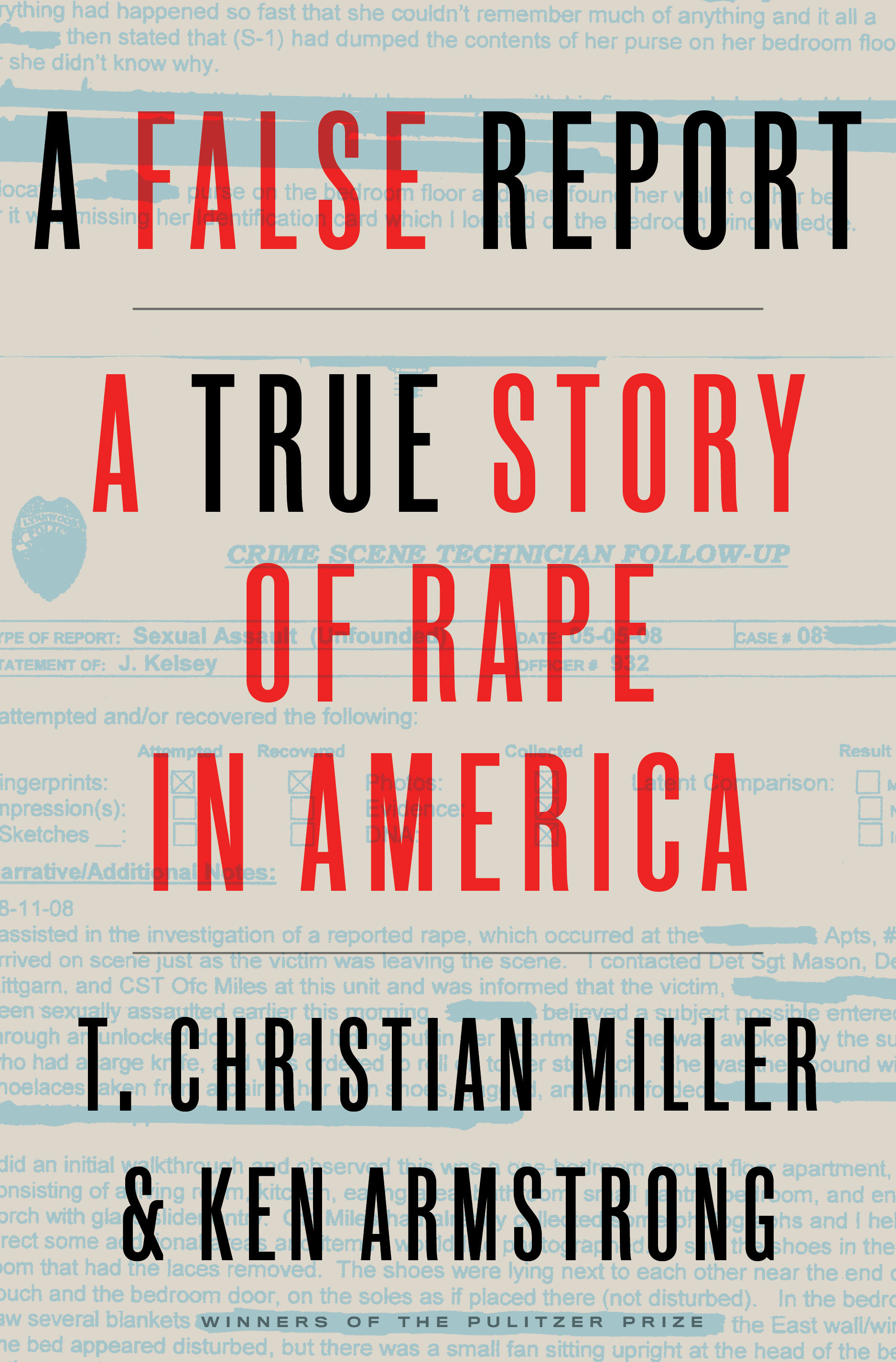 A False Report A True Story of Rape in America