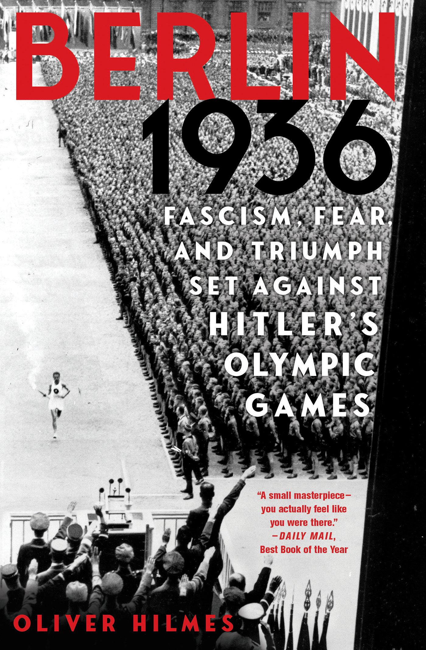 Berlin 1936 Sixteen Days in August