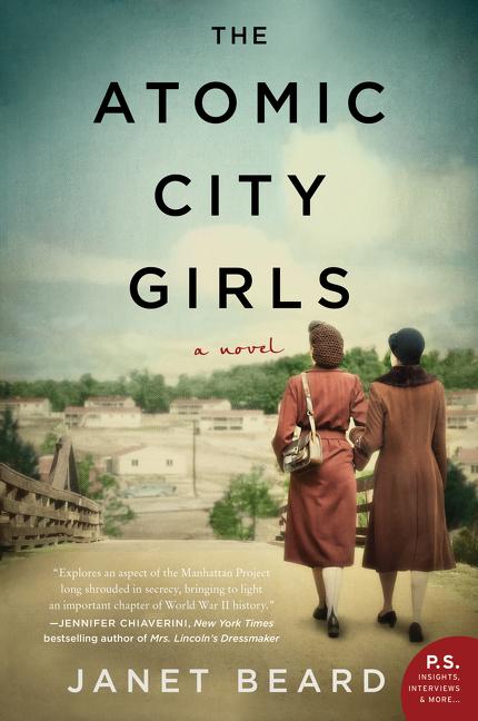 The Atomic City Girls A Novel