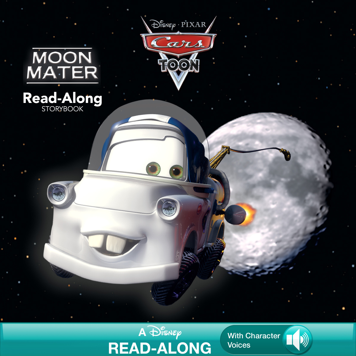 Cars Toons: Moon Mater Read-Along Storybook