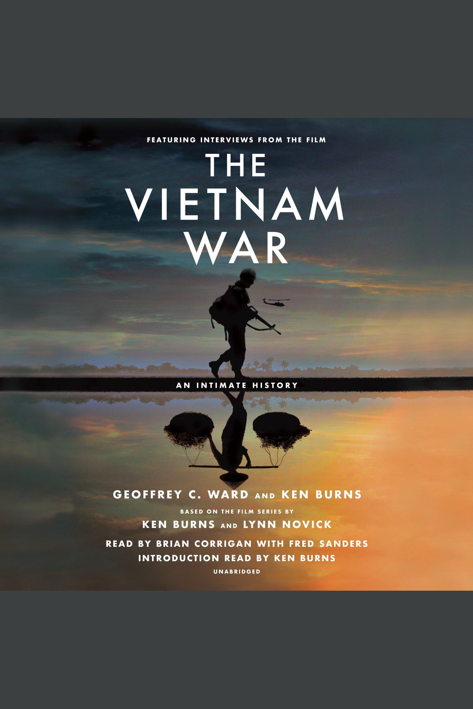 Vietnam War, The An Intimate History