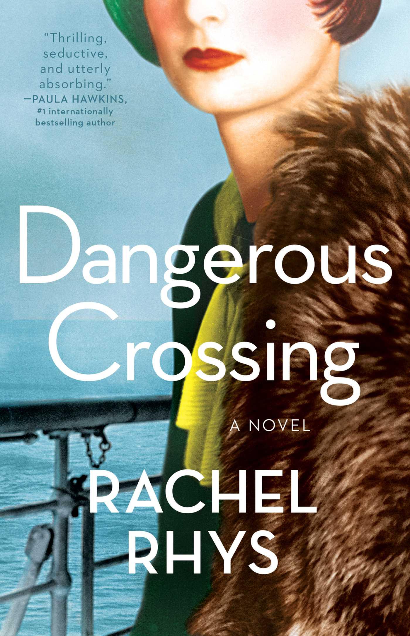 Dangerous Crossing A Novel