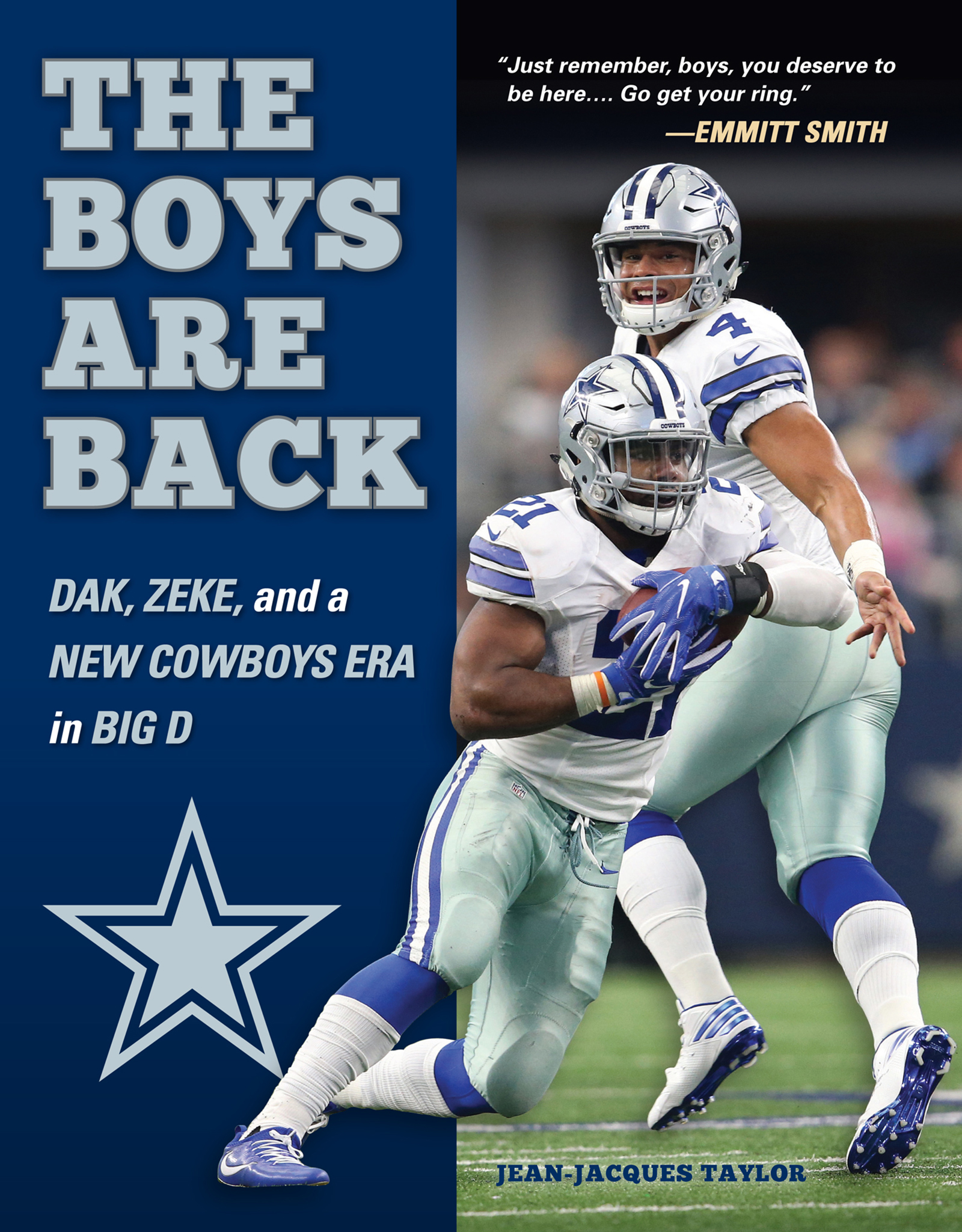 Boys are Back Dak, Zeke, and a New Cowboys Era in Big D
