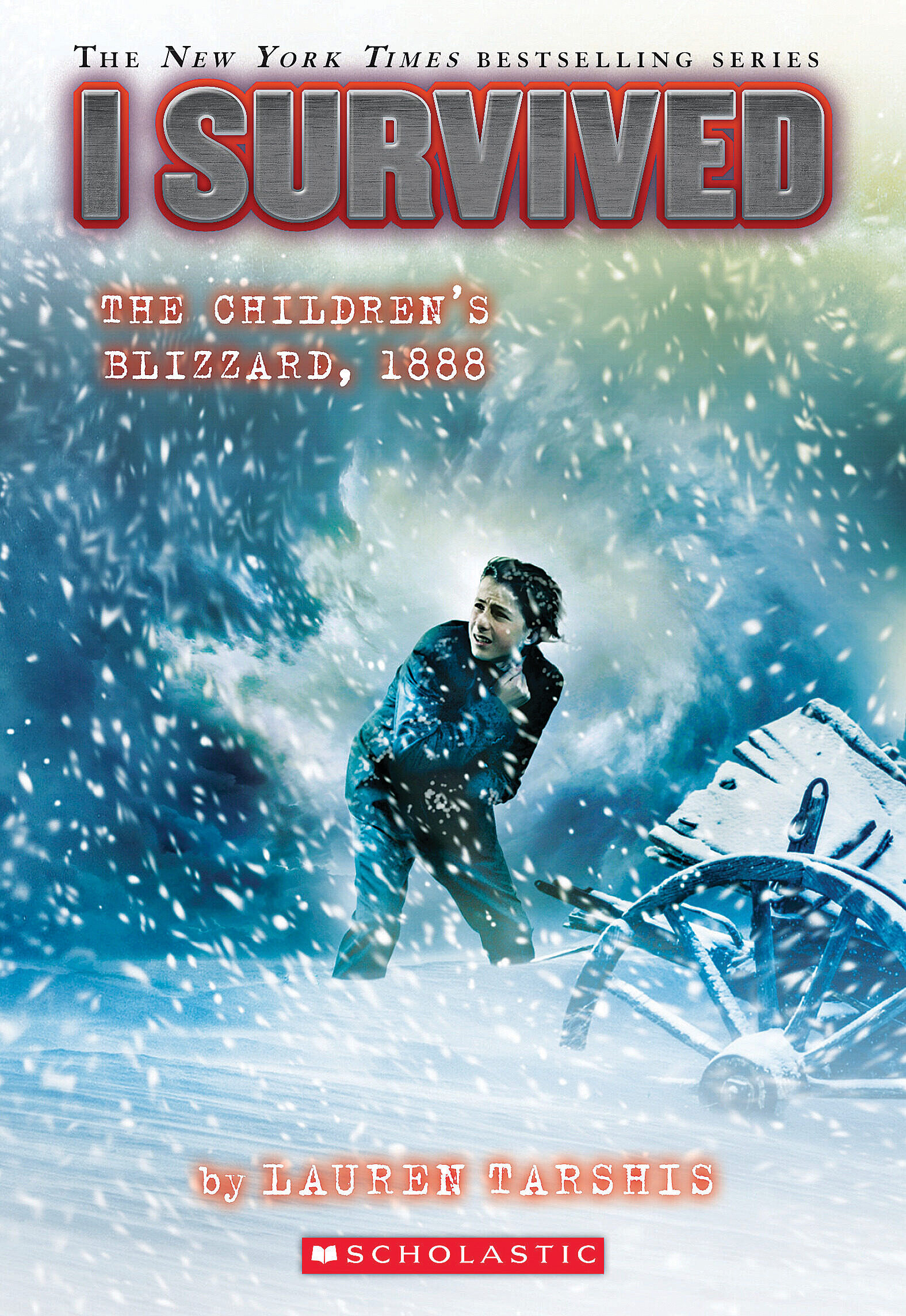 Cover image for I Survived the Children's Blizzard, 1888 (I Survived #16) [electronic resource] :
