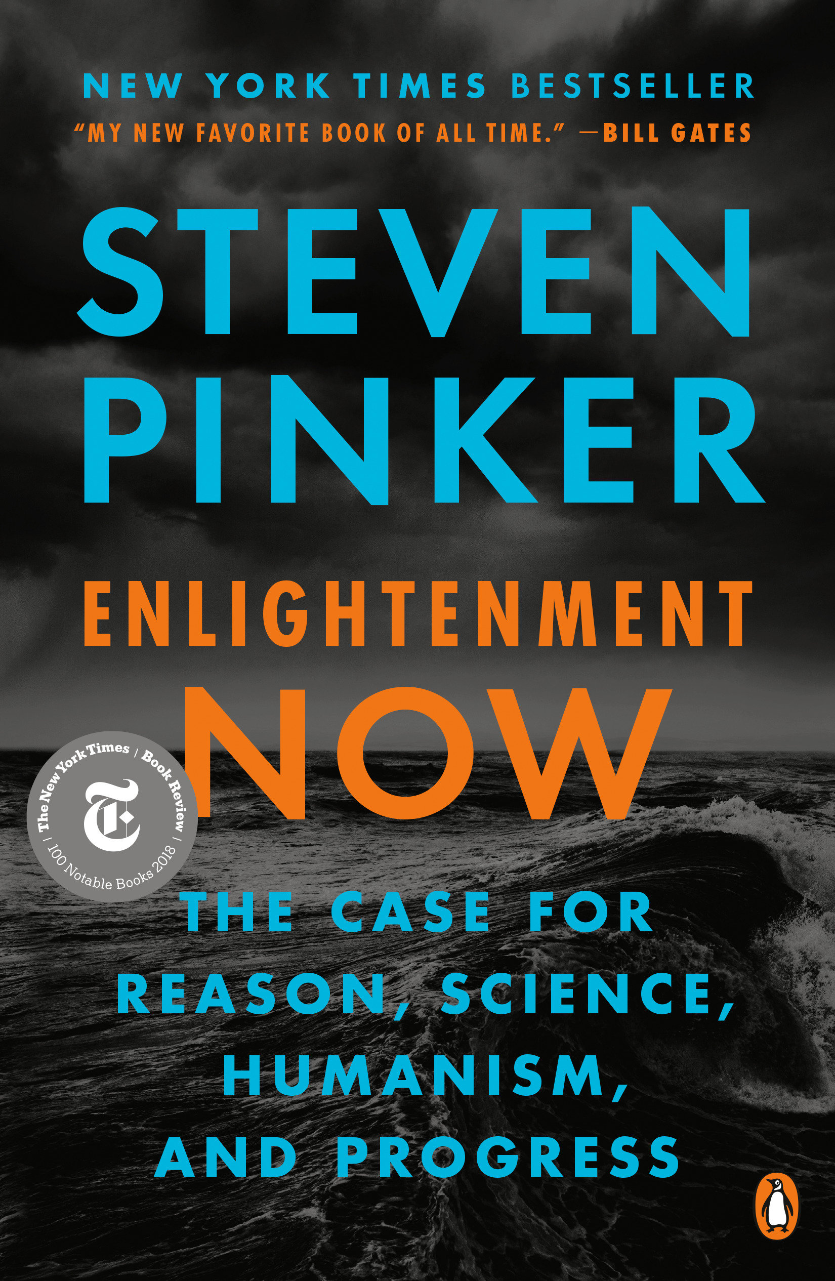 Enlightenment Now The Case for Reason, Science, Humanism, and Progress