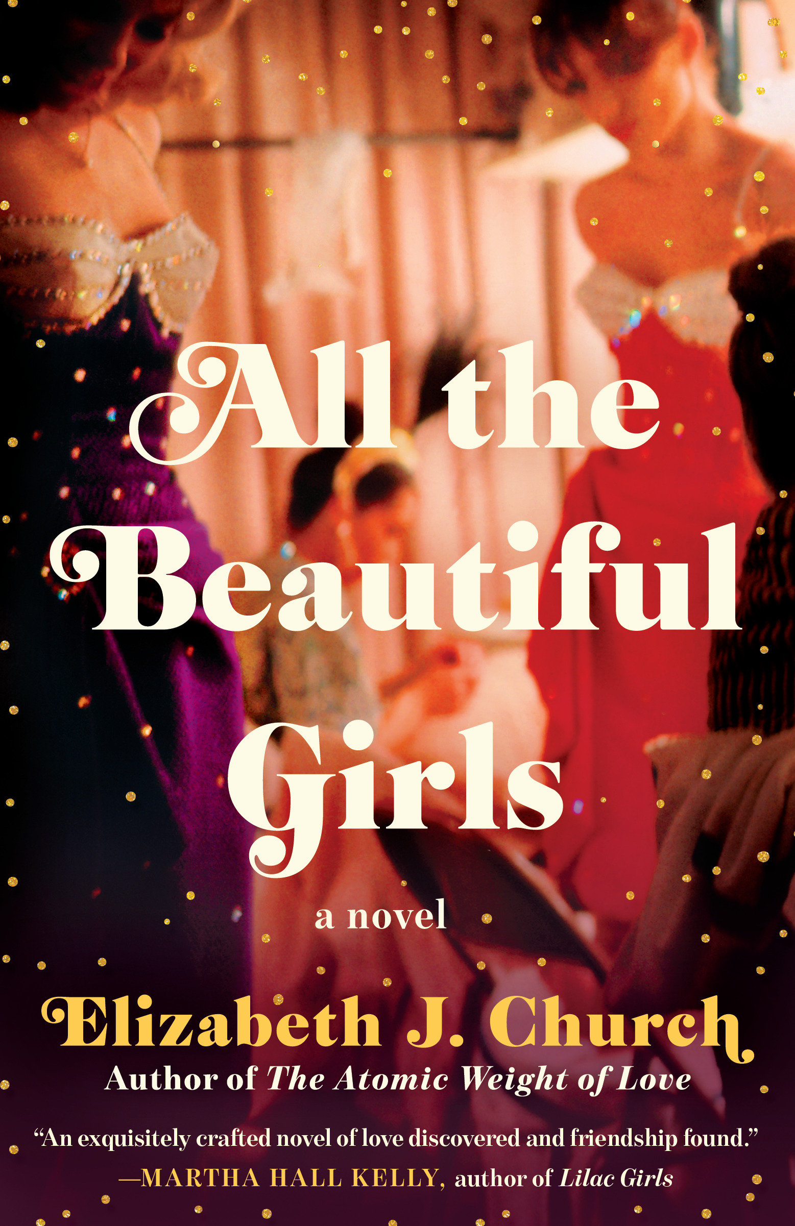 All the Beautiful Girls A Novel