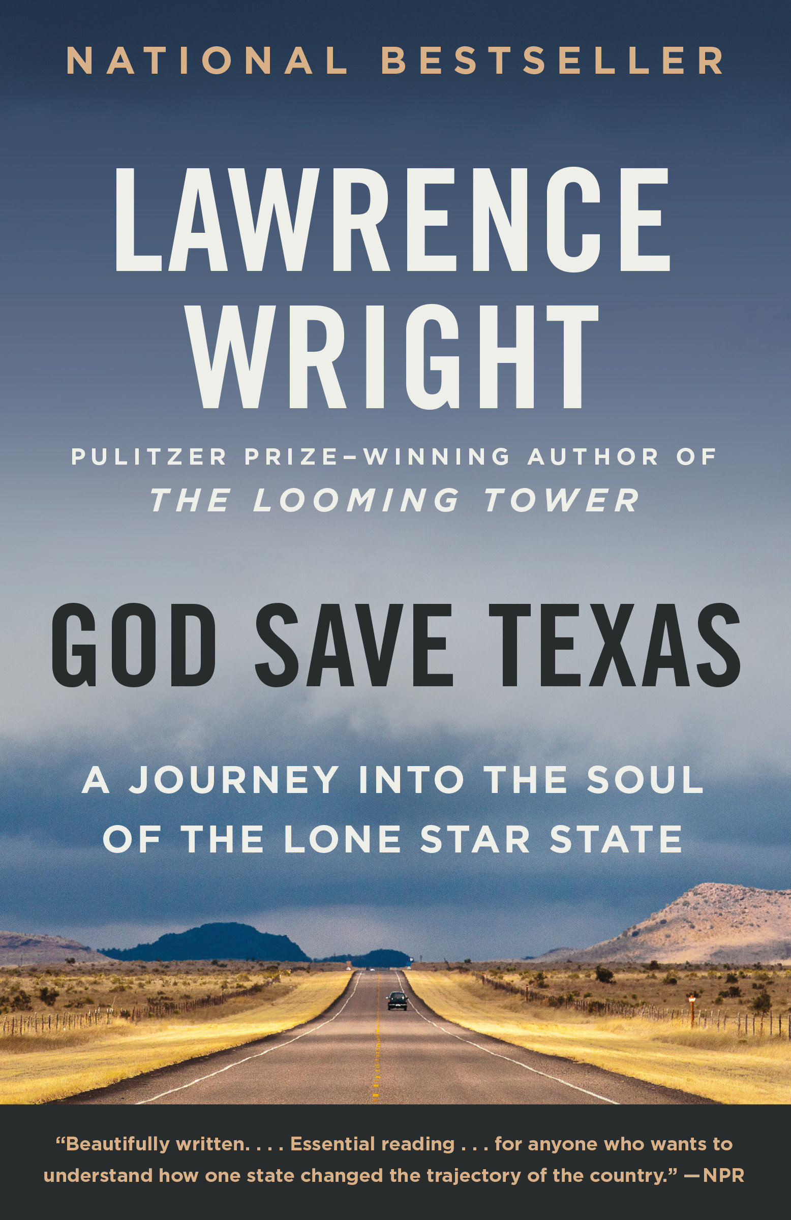 God Save Texas A Journey into the Soul of the Lone Star State