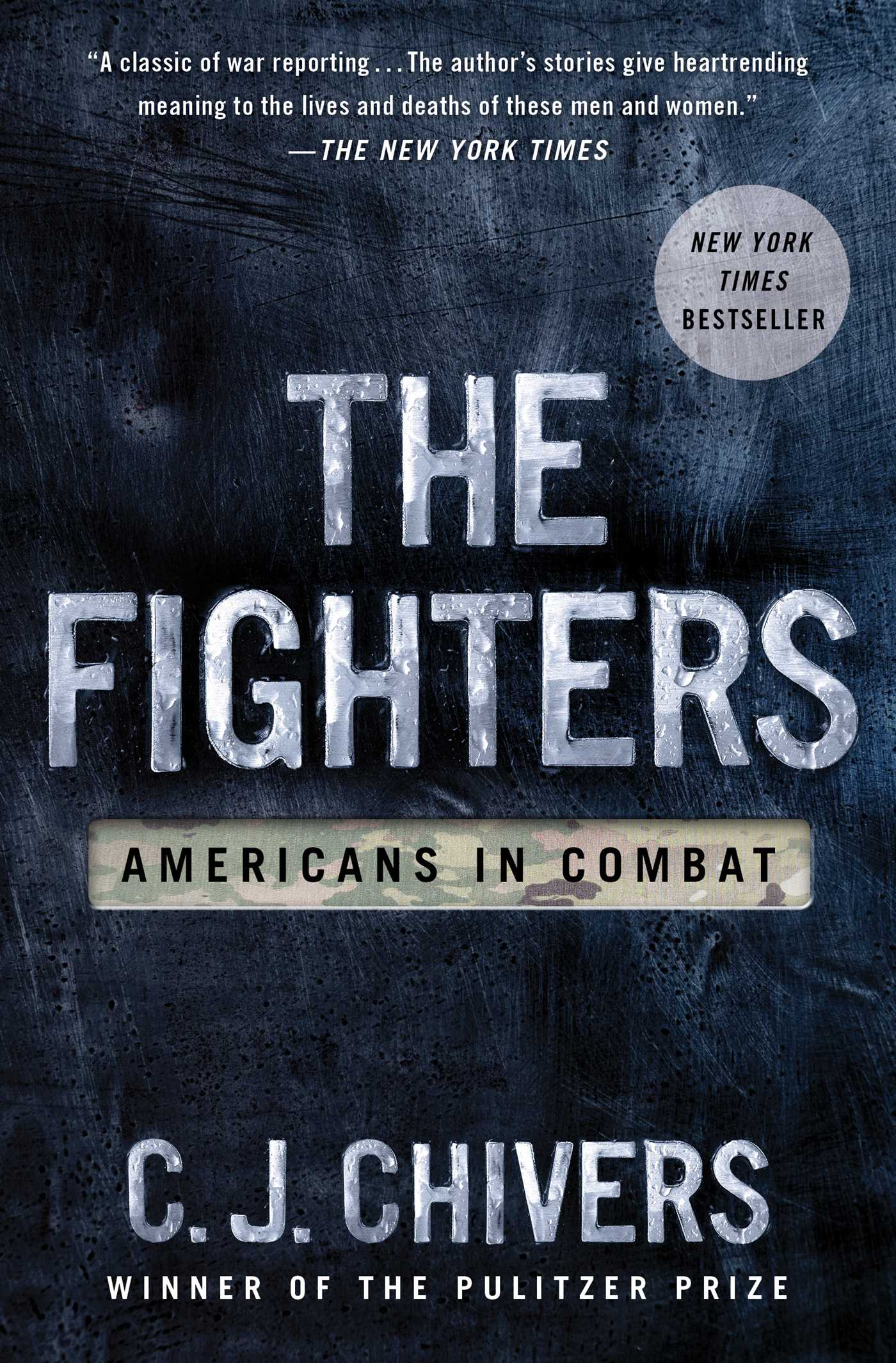 The Fighters Americans in combat in Afghanistan and Iraq