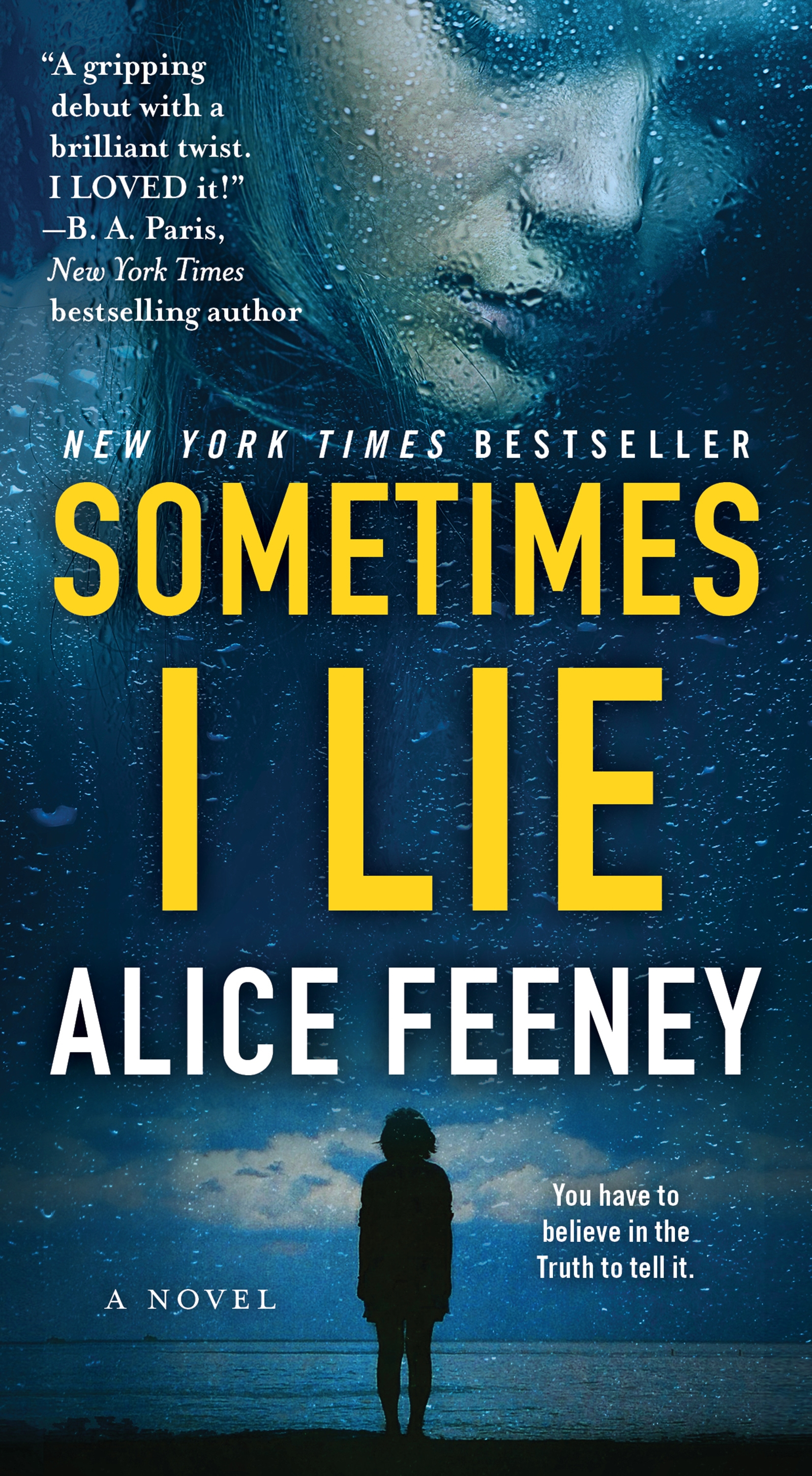 Sometimes I Lie A Novel
