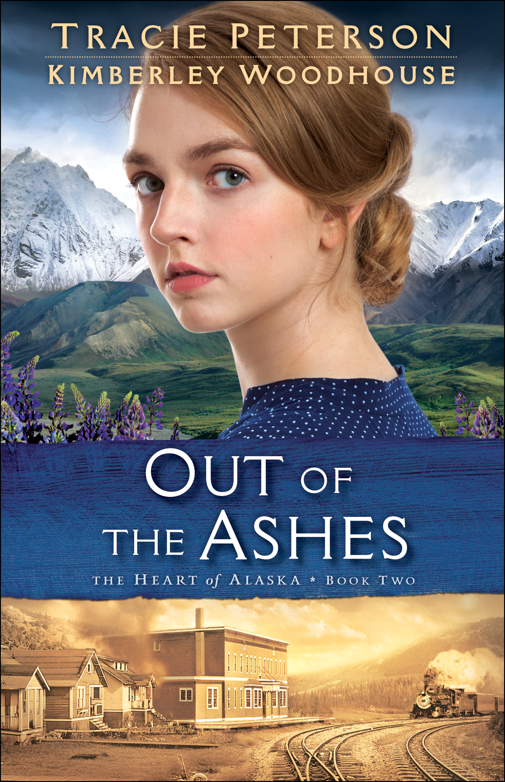 Out of the Ashes (The Heart of Alaska Book #2)