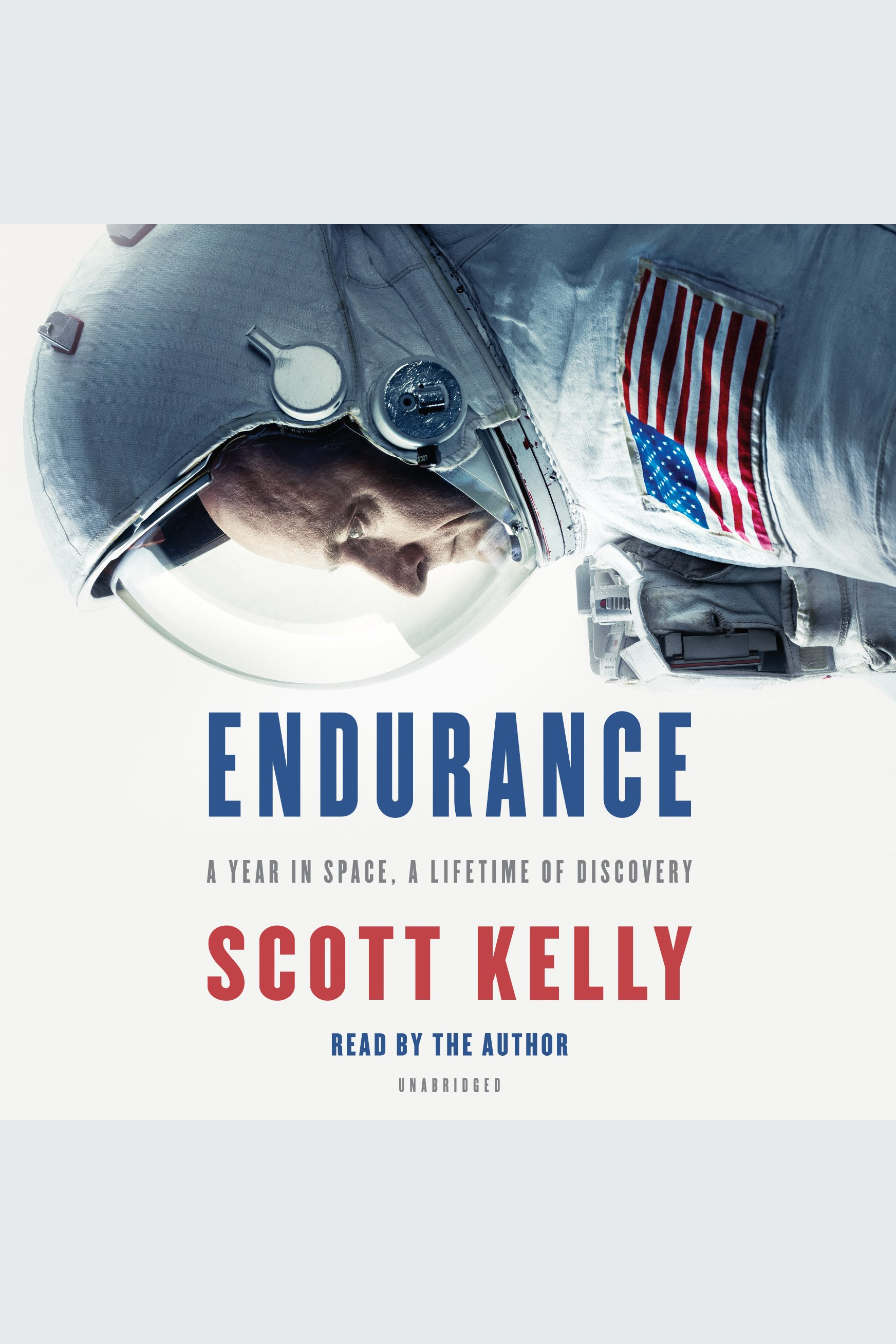 Endurance [EAUDIOBOOK] A Year in Space, A Lifetime of Discovery