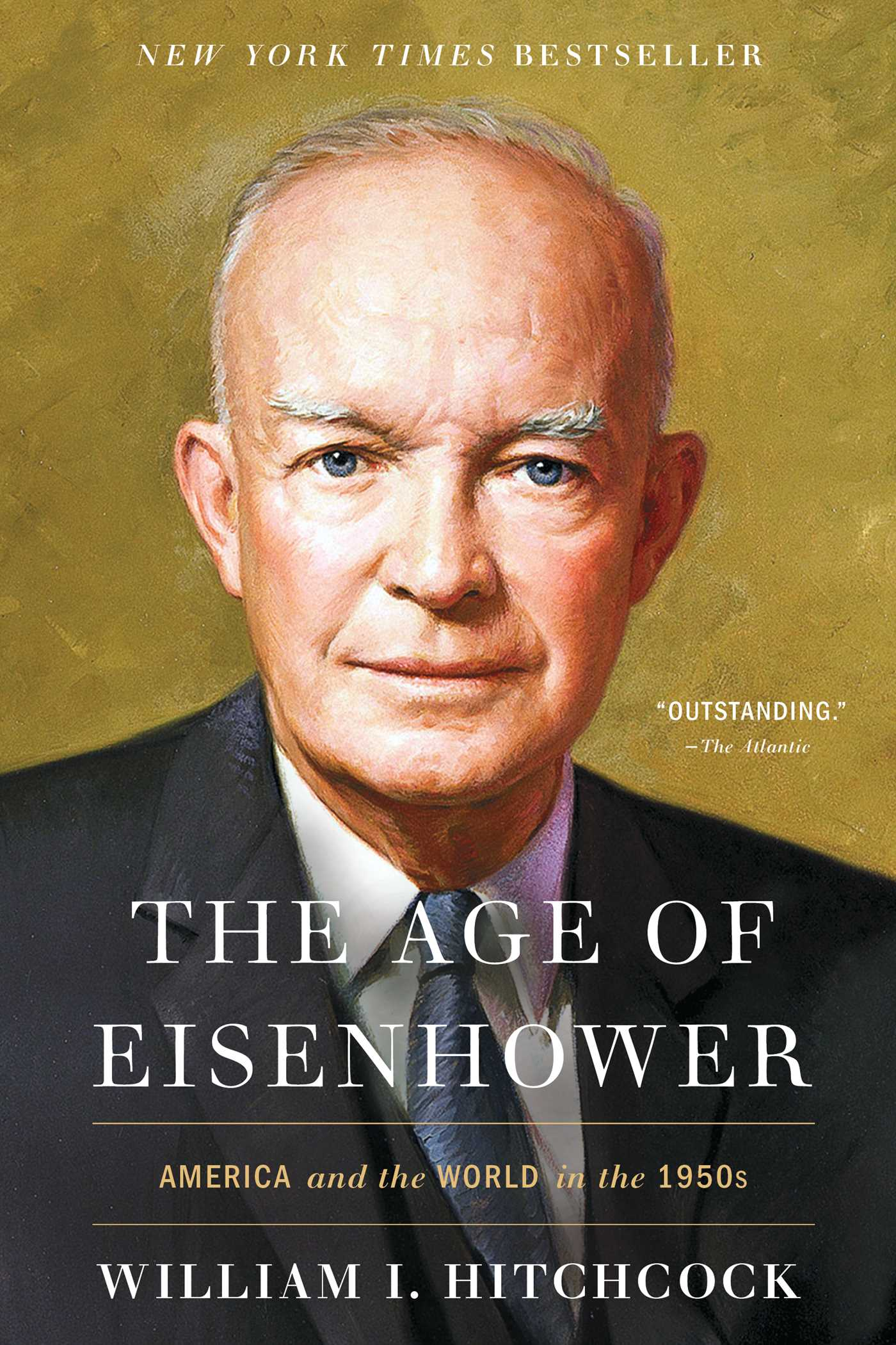The Age of Eisenhower America and the World in the 1950s