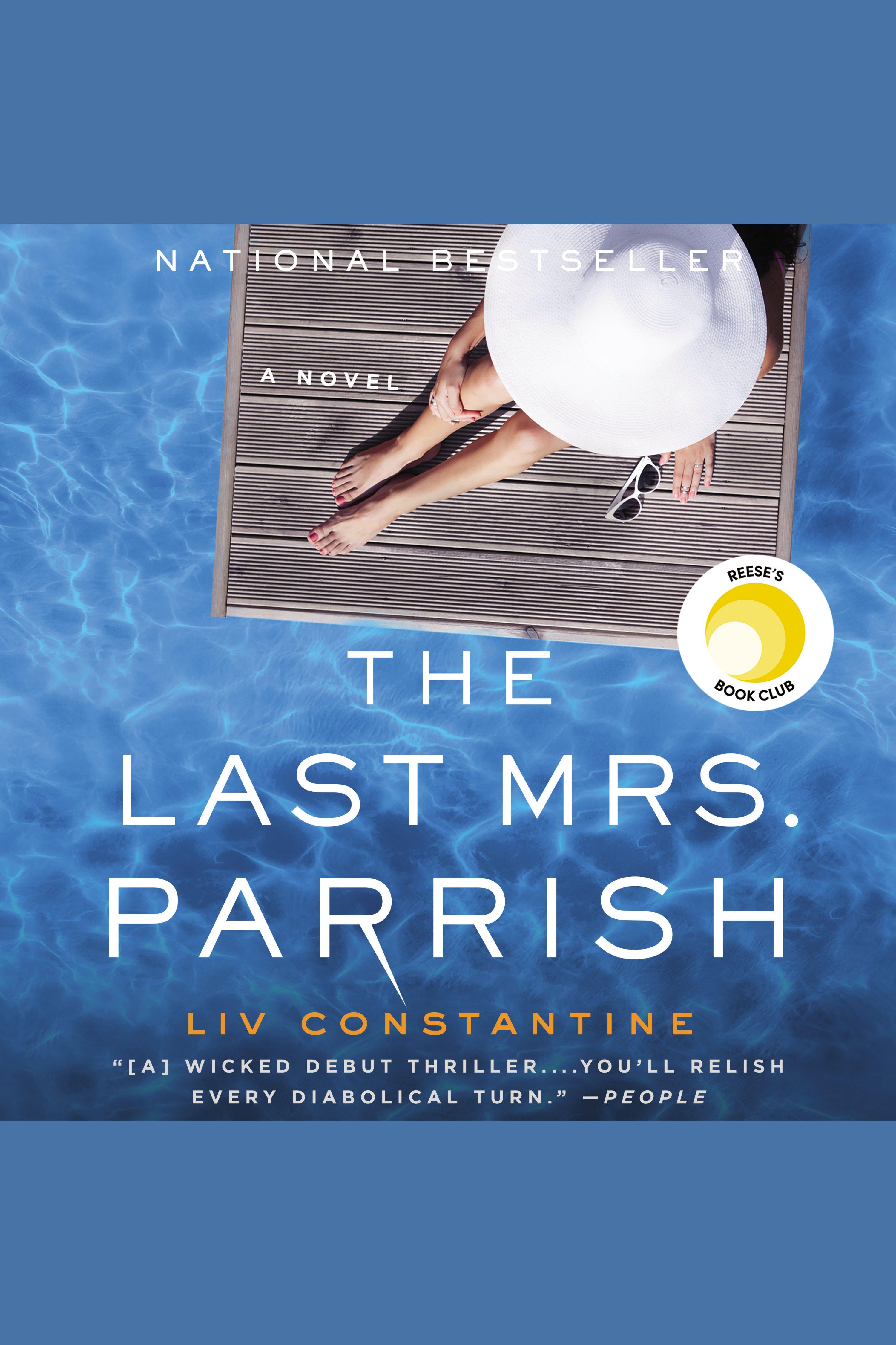 Last Mrs. Parrish, The A Novel