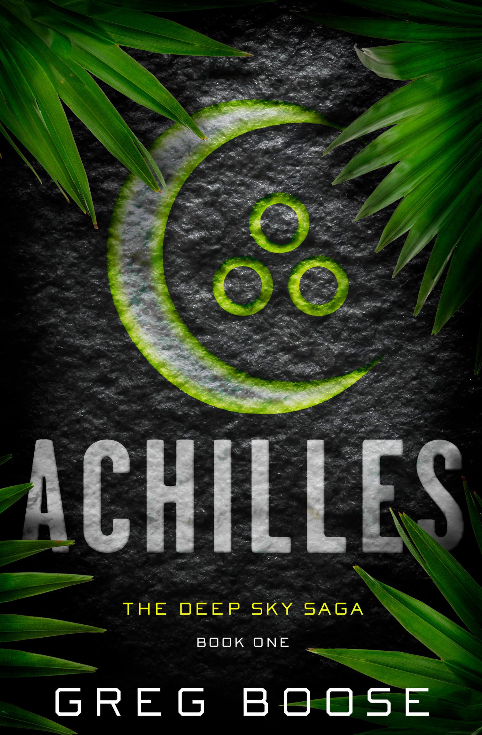 Achilles The Deep Sky Saga - Book One
